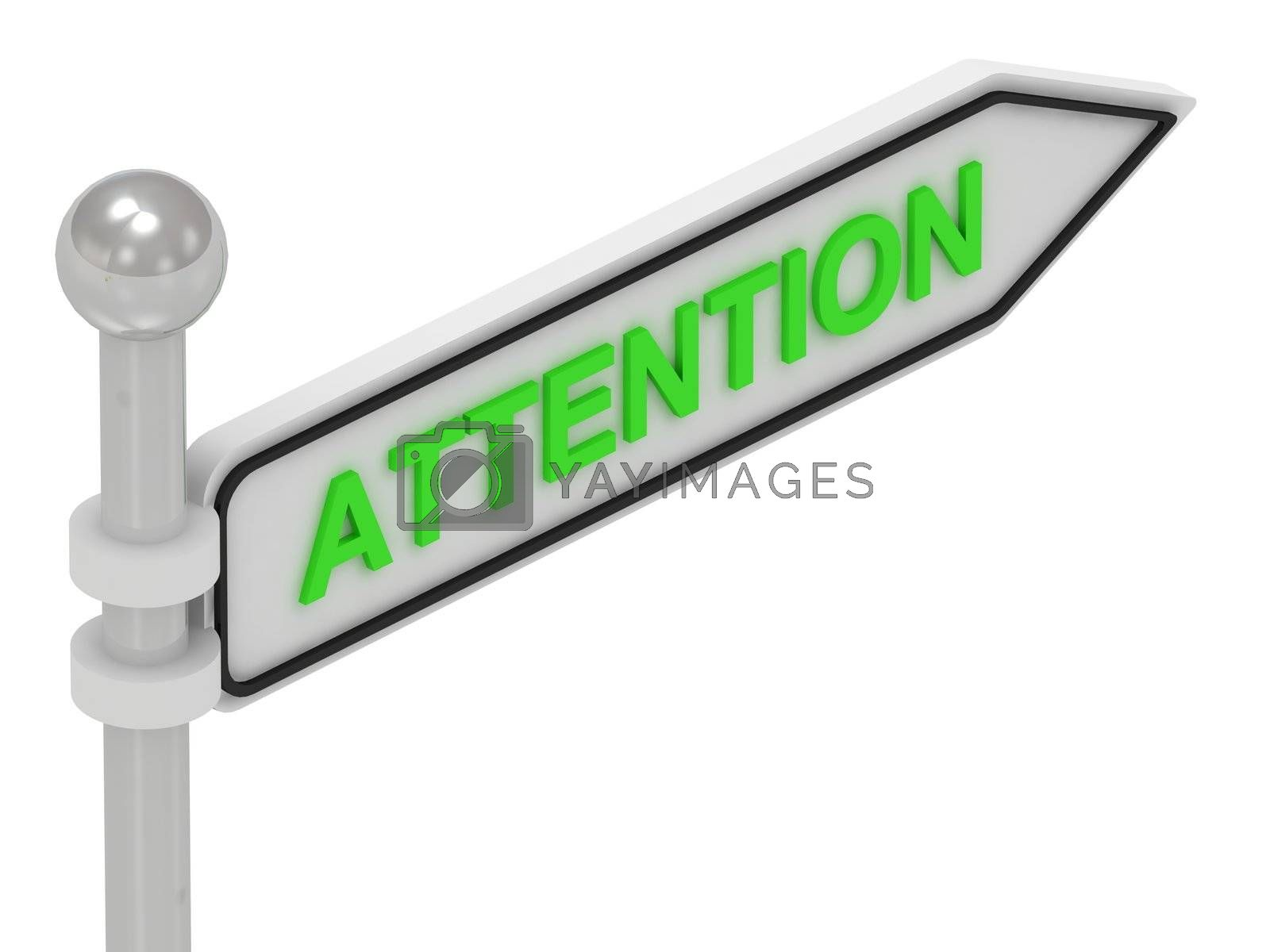ATTENTION word on arrow pointer on isolated white background