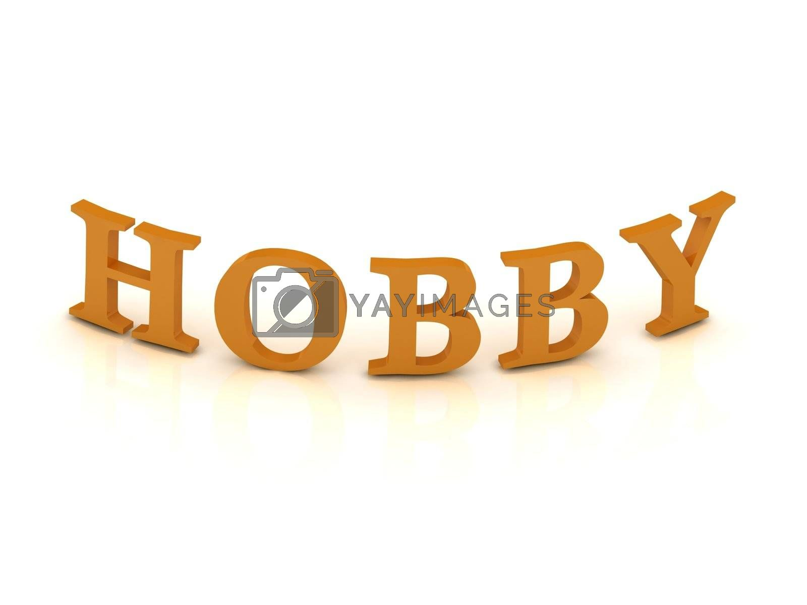 HOBBY sign with orange letters on isolated white background
