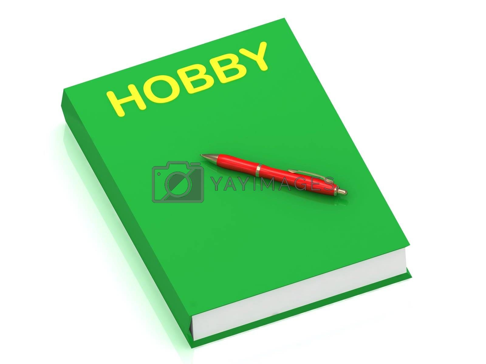 HOBBY inscription on cover book  by GreenM