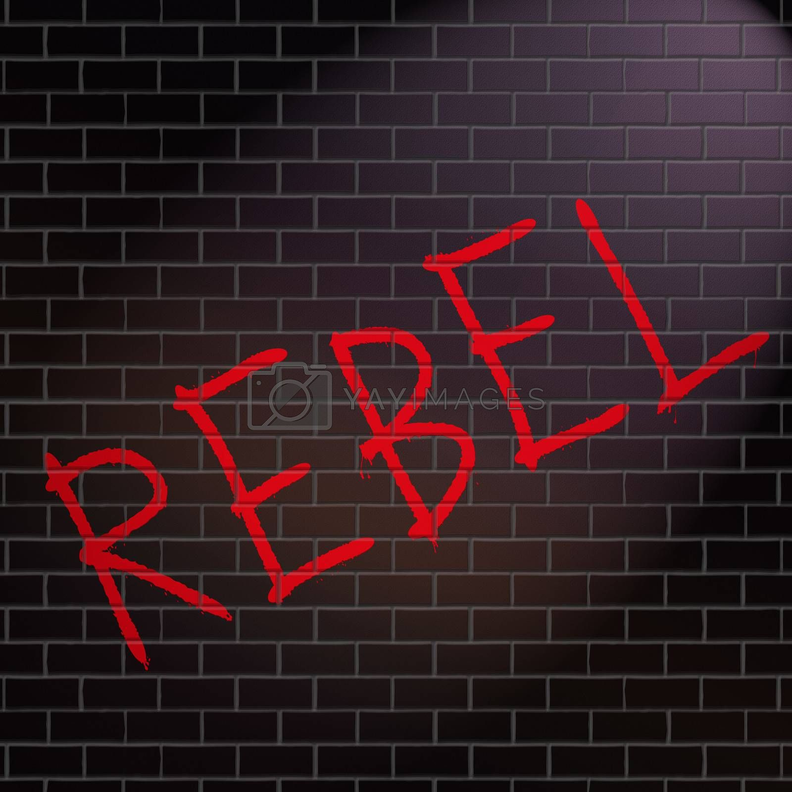 Illustration depicting grafitti on a wall with a rebel concept.