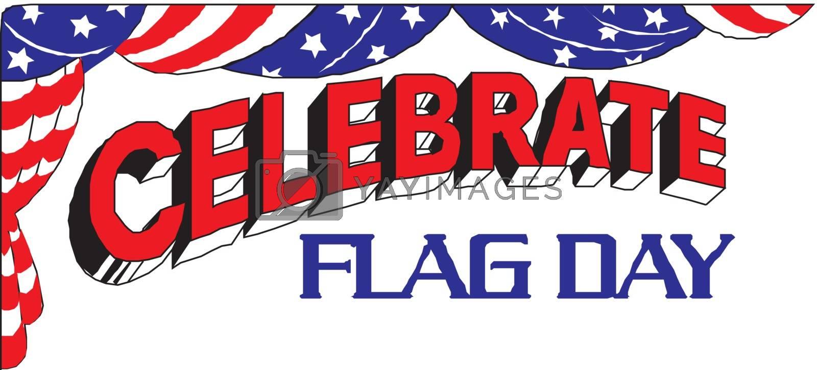Celebrate Flag Day by yurka