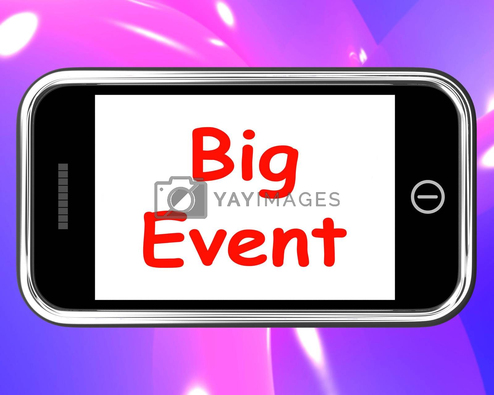 Big Event On Phone Showing Celebration Occasion Festival And Performance