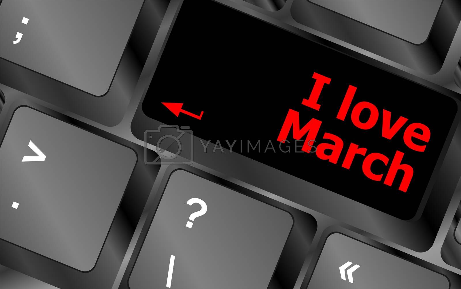 Computer keyboard key - i love march