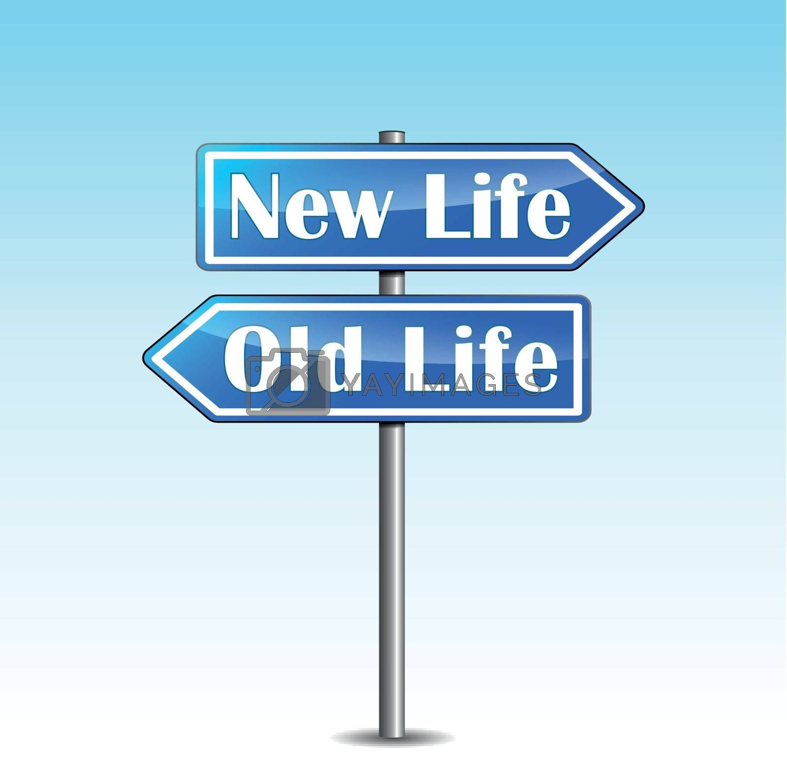 Vector new life directional sign by nickylarson974