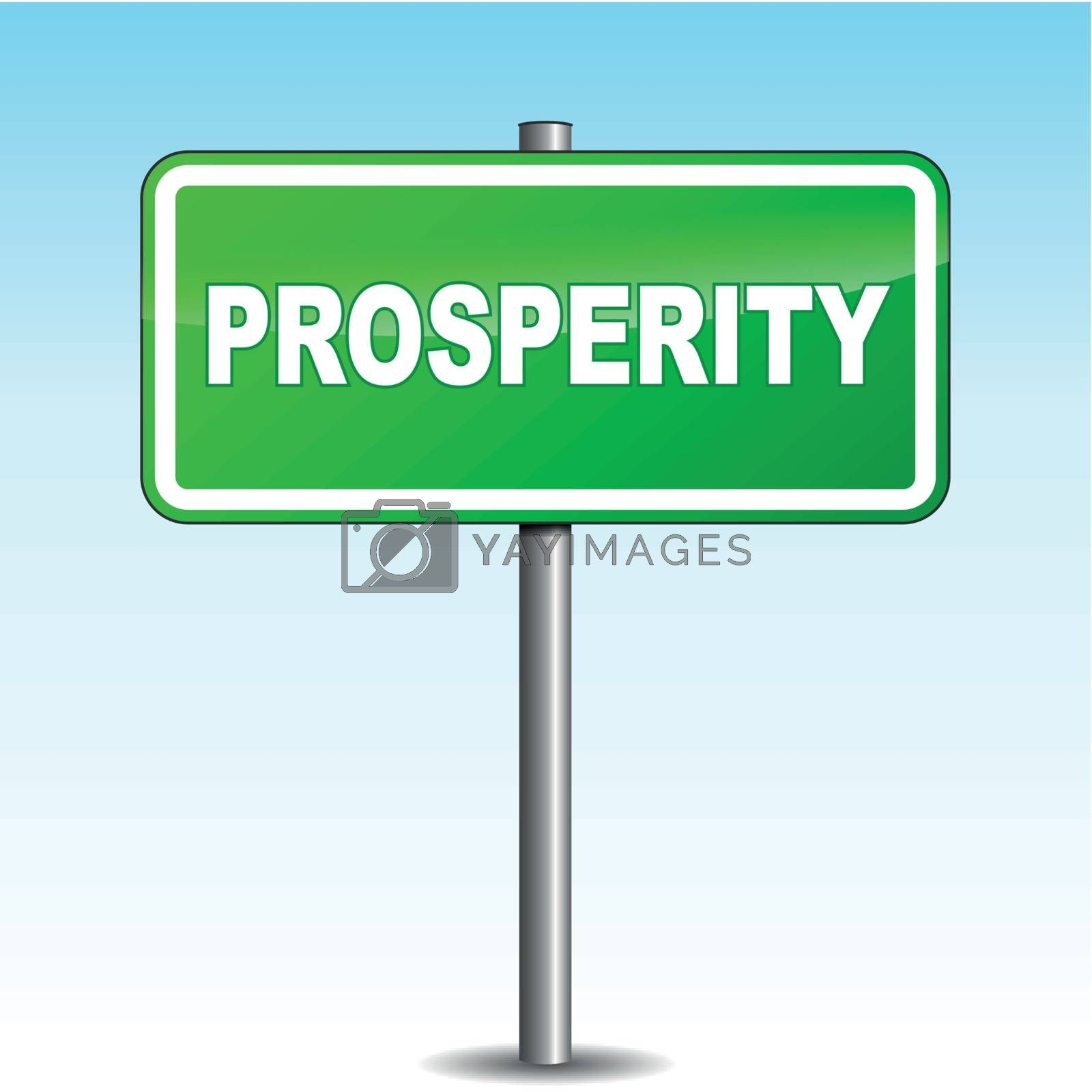 Vector prosperity signpost by nickylarson974