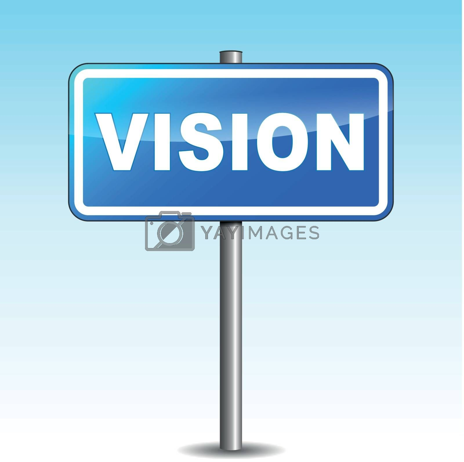 Vector vision signpost by nickylarson974