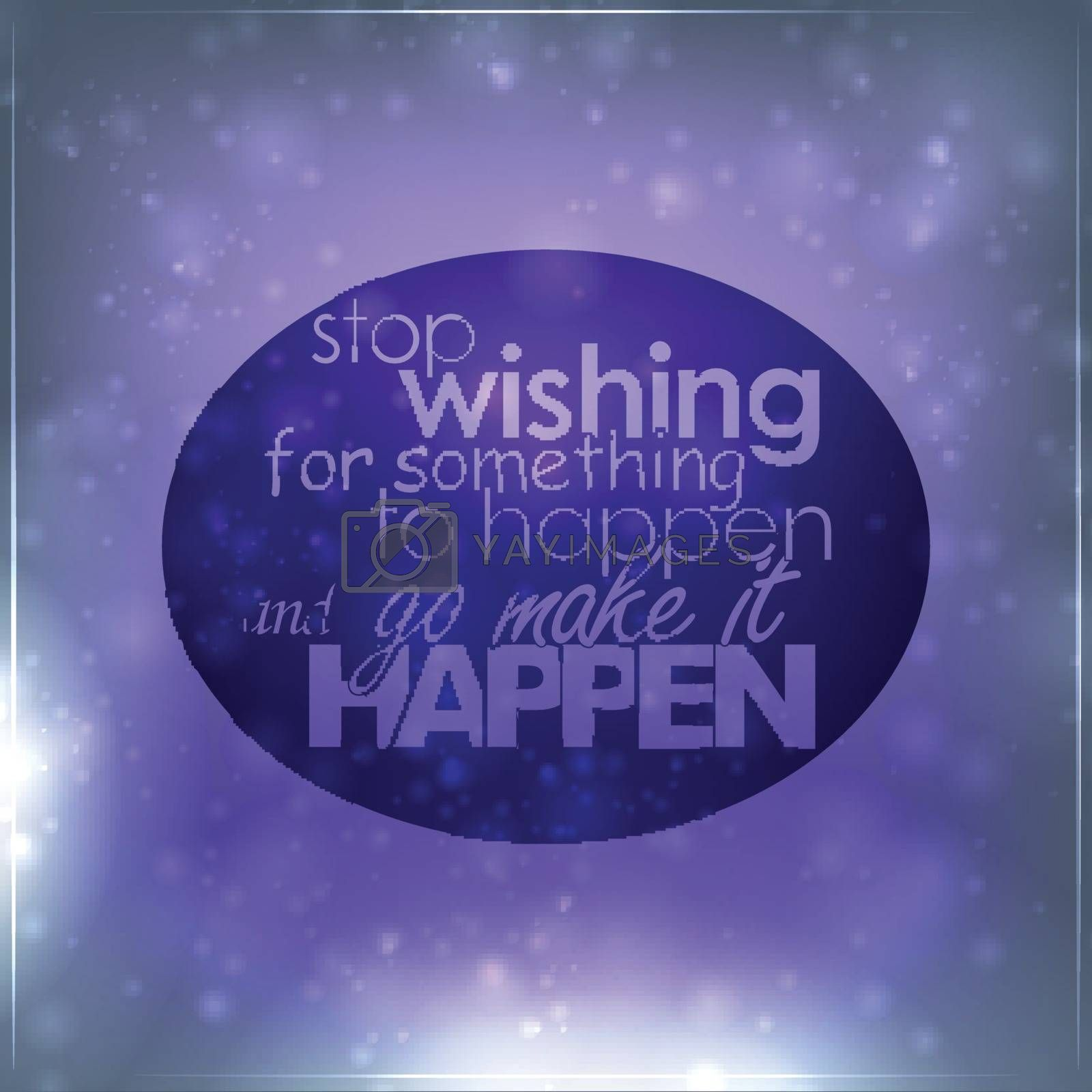 Royalty free image of Stop wishing for something to happen by maxmitzu