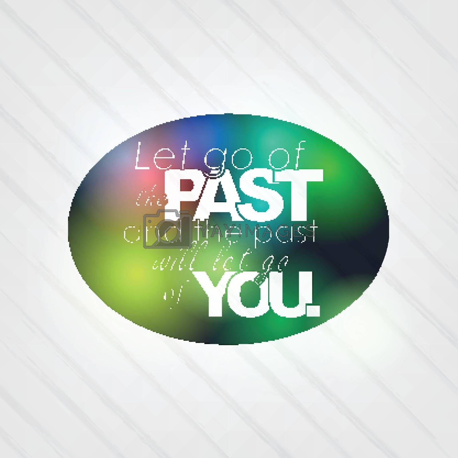 Royalty free image of The past will let go of you by maxmitzu