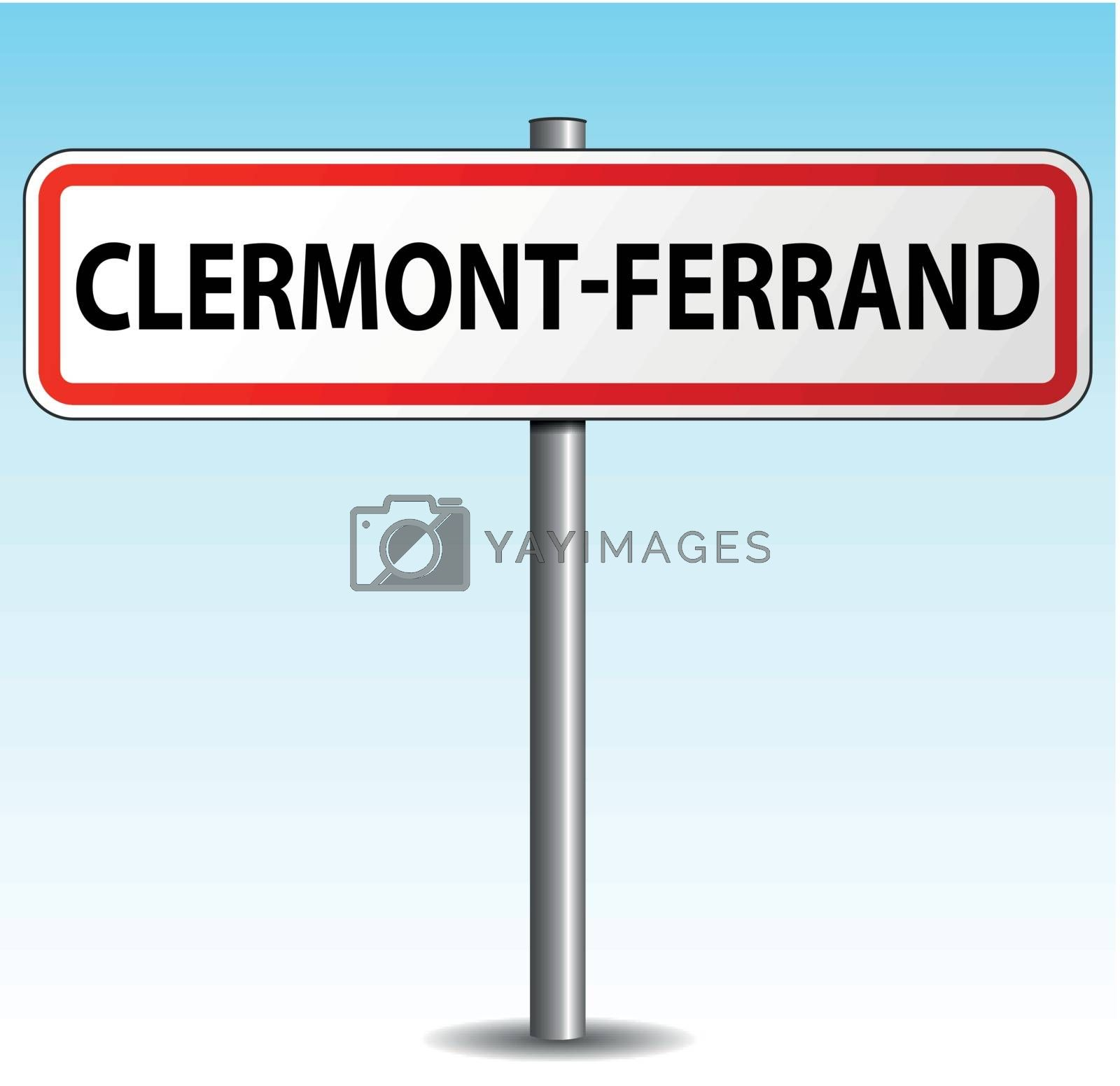 Royalty free image of Vector clermont-ferrand signpost by nickylarson974