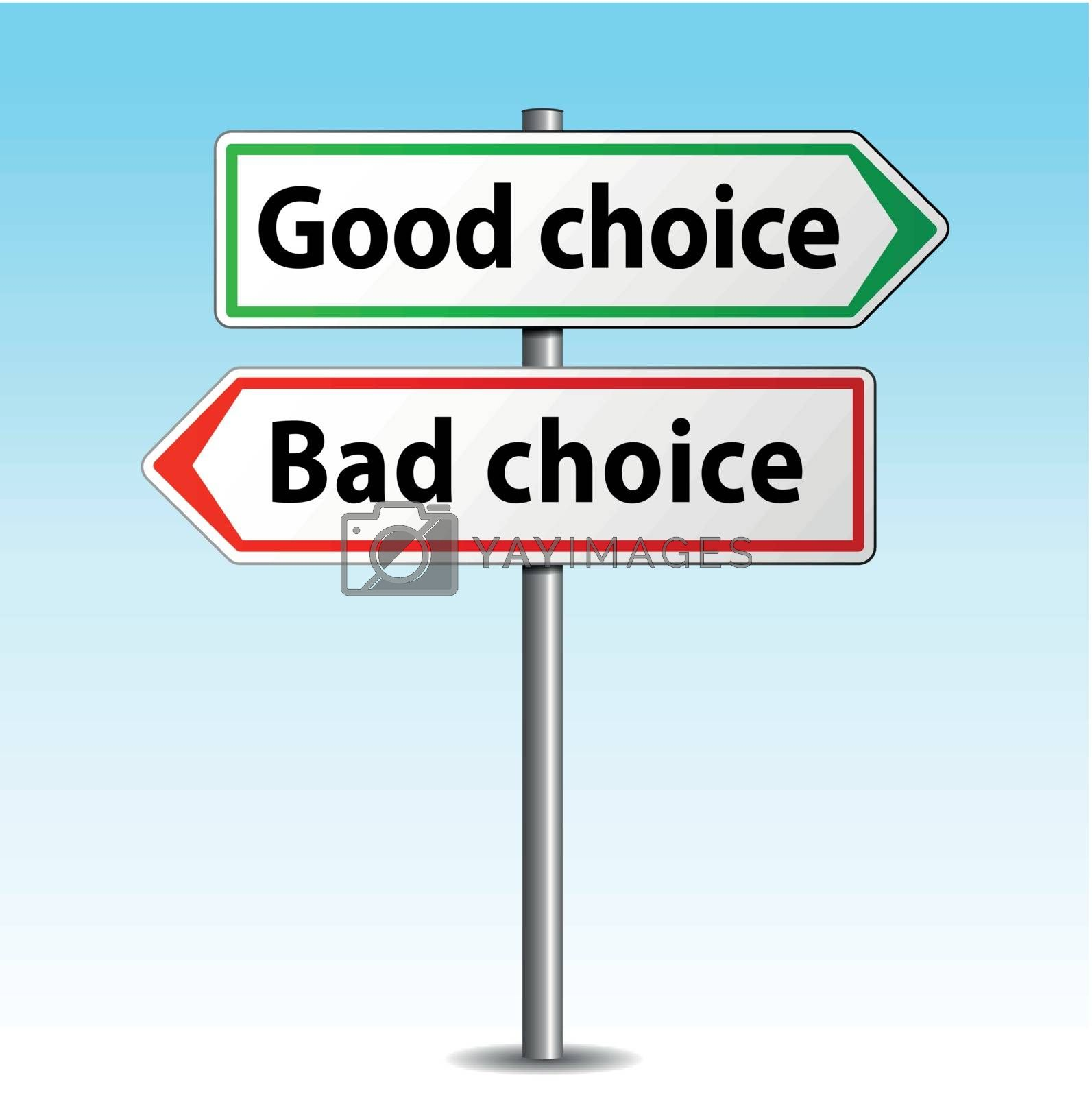 Royalty free image of Vector good or bad choice sign by nickylarson974