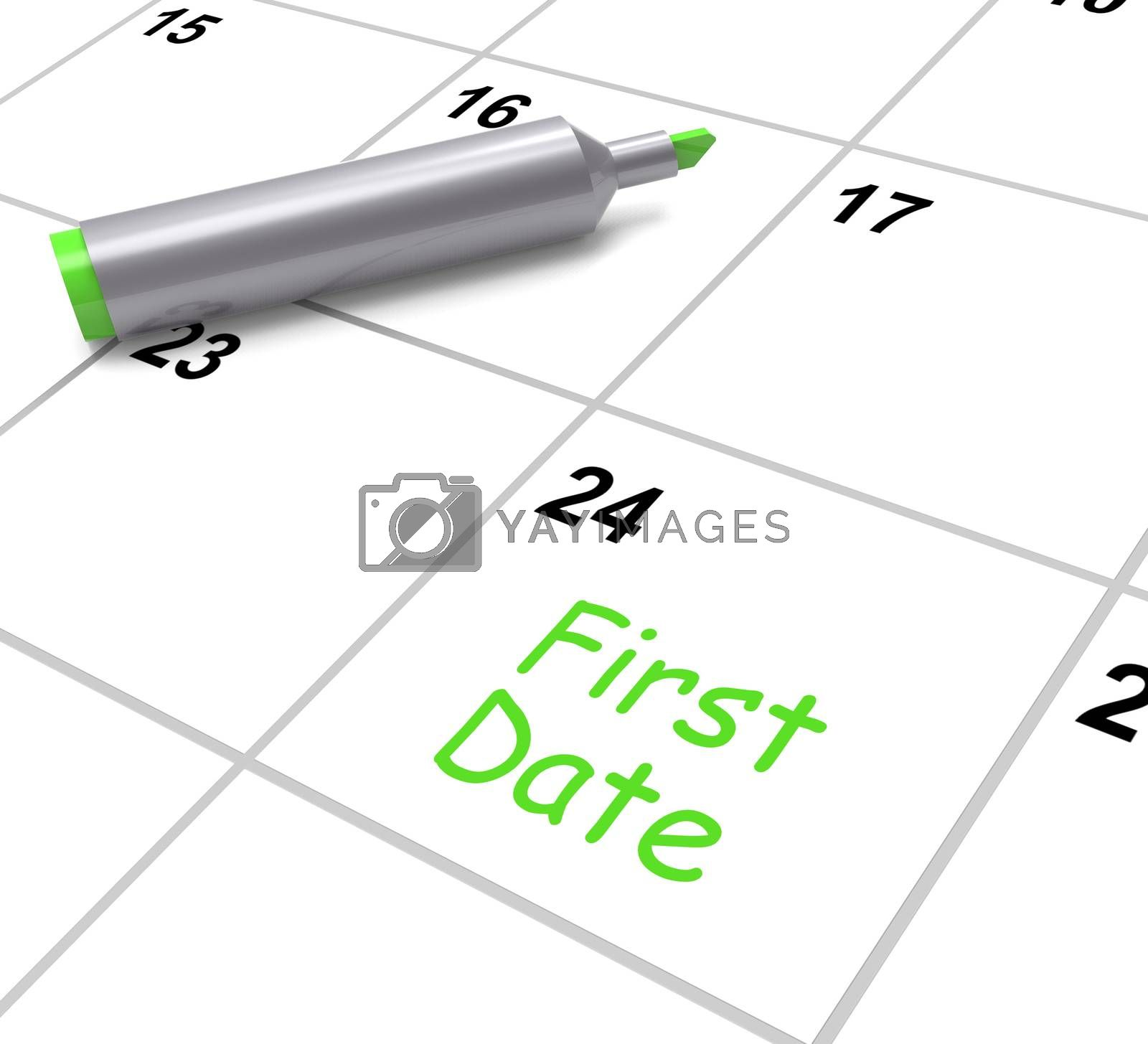 First Date Calendar Showing Seeing Somebody And Romance