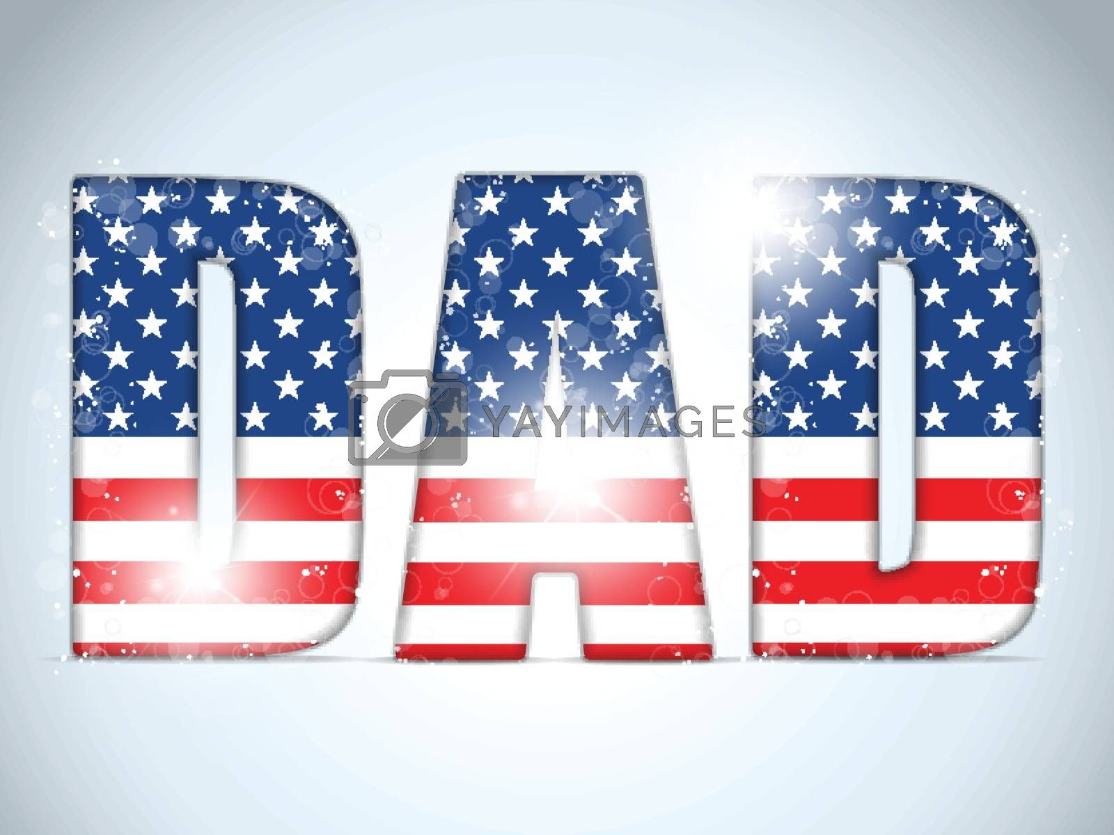Happy Fathers Day USA American Dad by gubh83