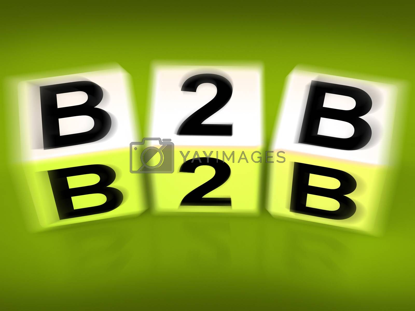 Royalty free image of B2B Blocks Displays Business Commerce or Selling by stuartmiles