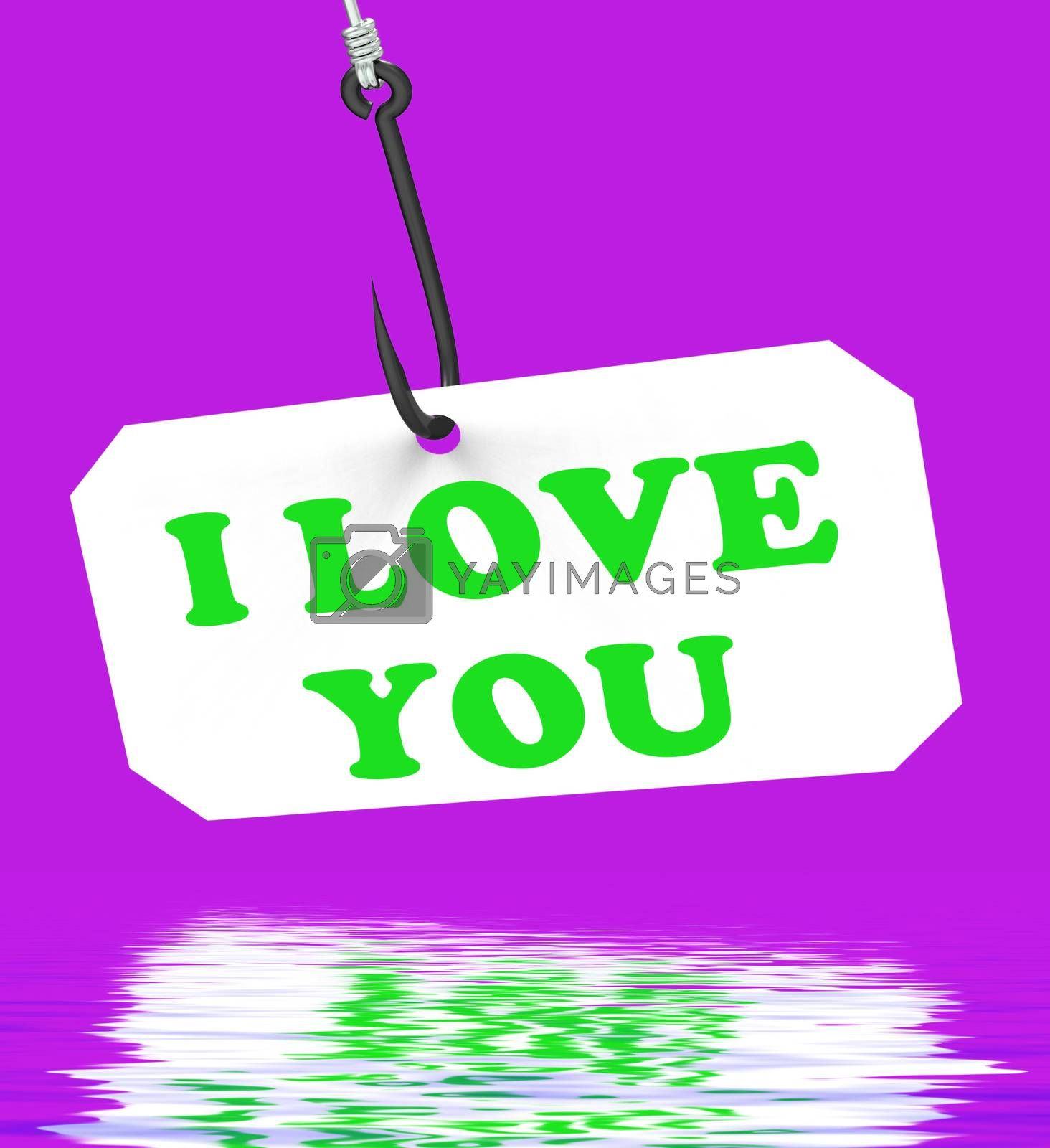 I Love You On Hook Displaying Love Dating And Romance