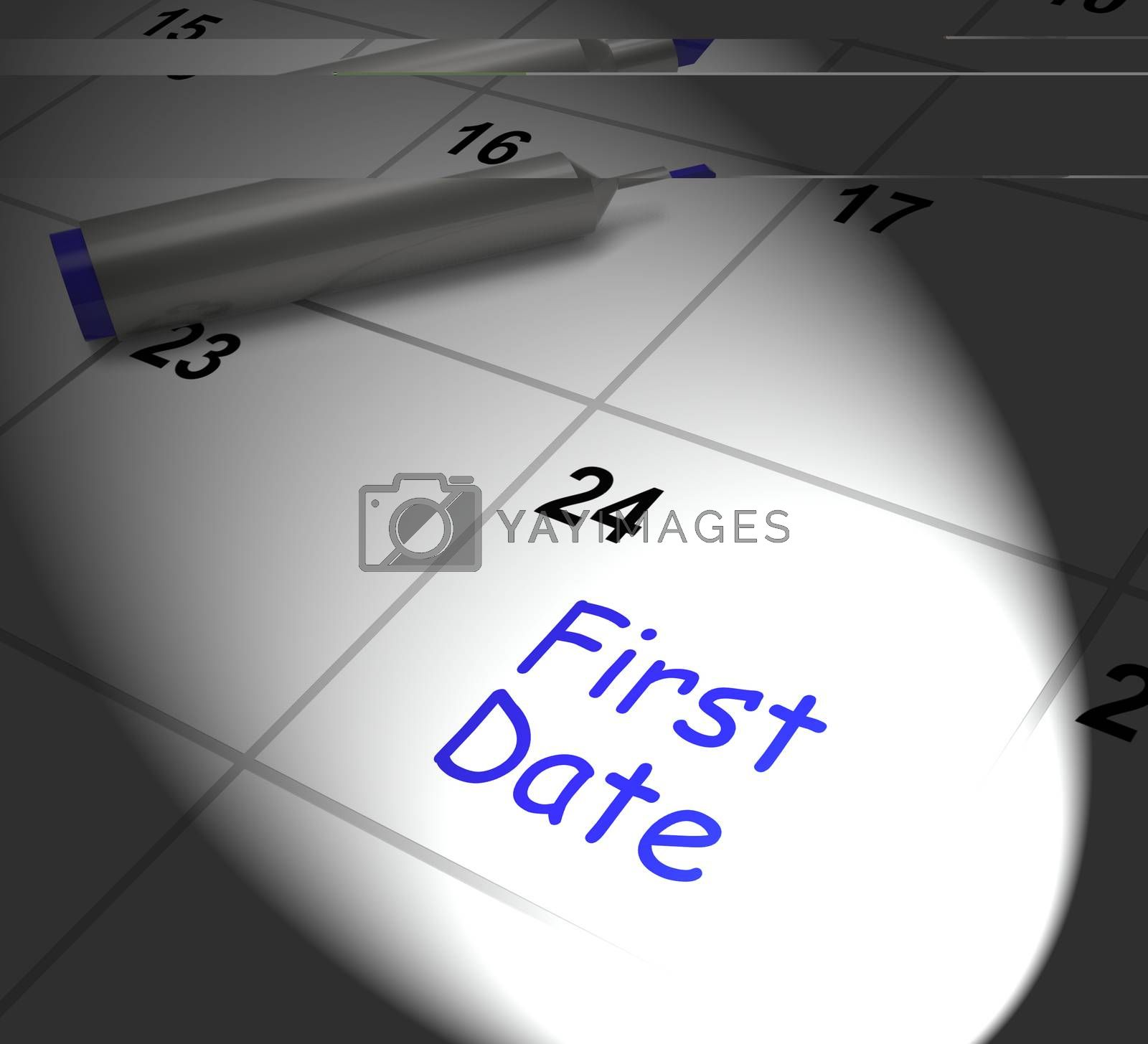 First Date Calendar Displaying Seeing Somebody And Romance