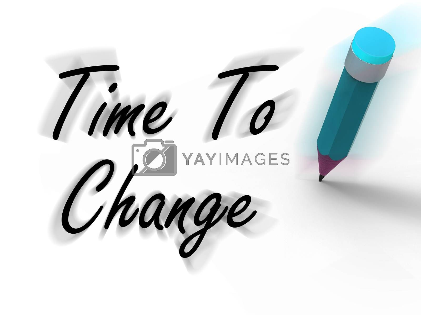 Royalty free image of Time to Change with Pencil Displays Written Plan for Revision by stuartmiles