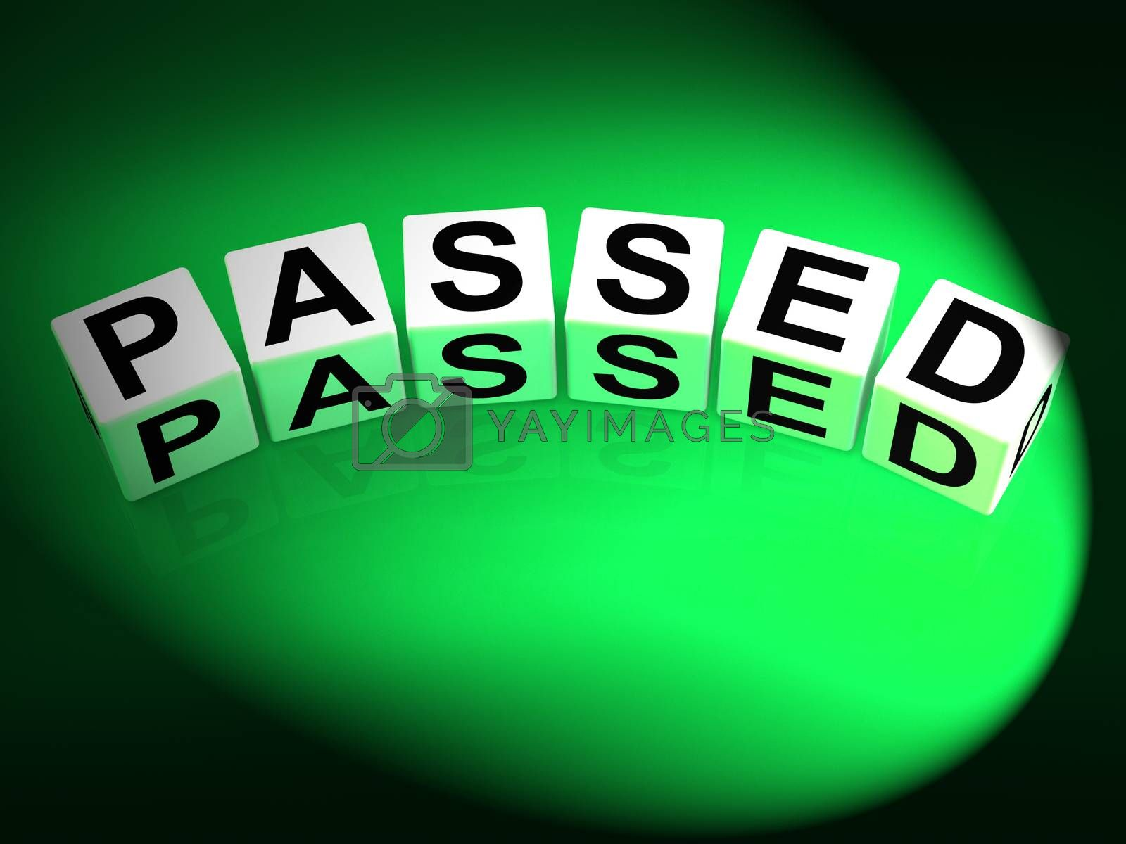 Passed Dice Refer to Satisfied Verified and Excellent Assurance by stuartmiles