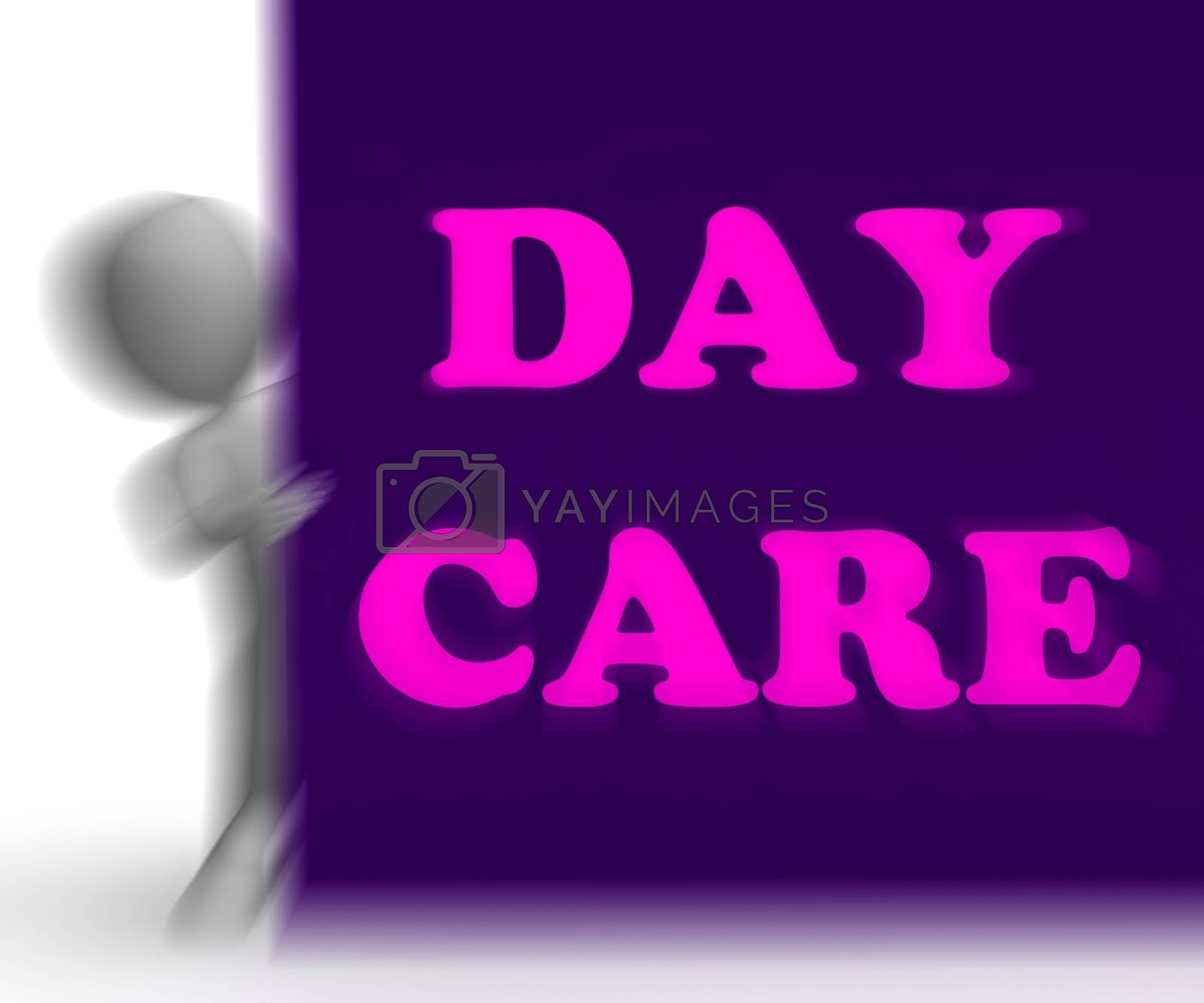 Day Care Placard Shows Day Care Centre by stuartmiles