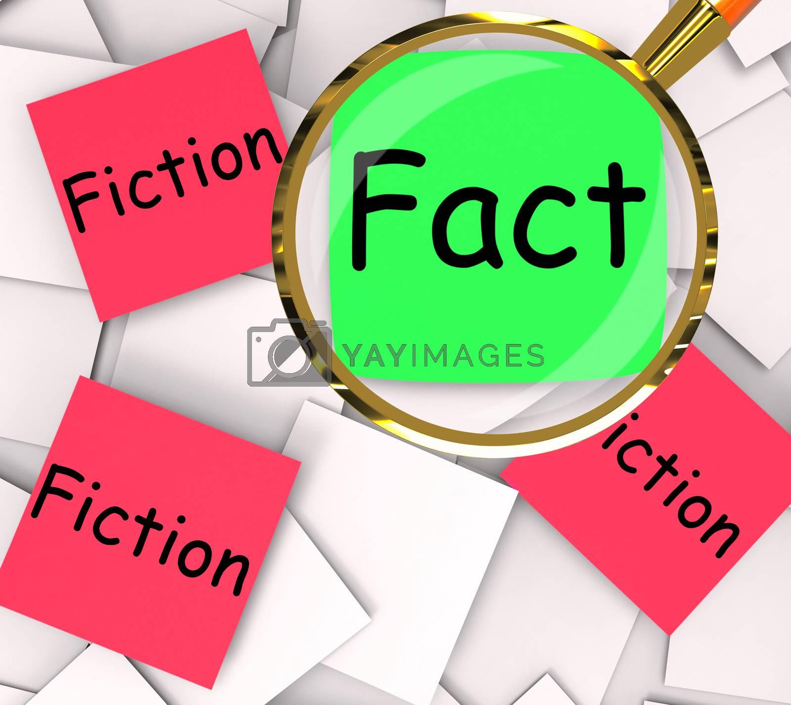 Fact Fiction Post-It Papers Show Factual Or Untrue by stuartmiles