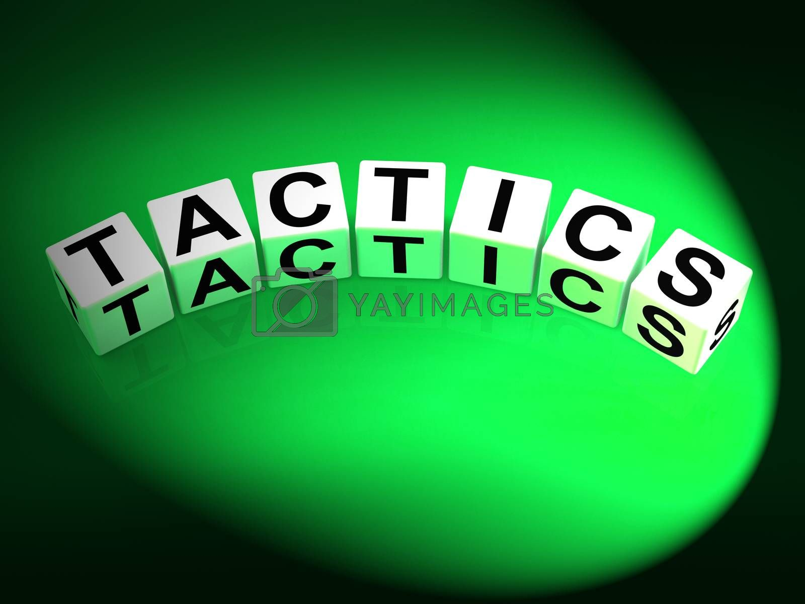 Tactics Dice Show Strategy Approach and Technique by stuartmiles