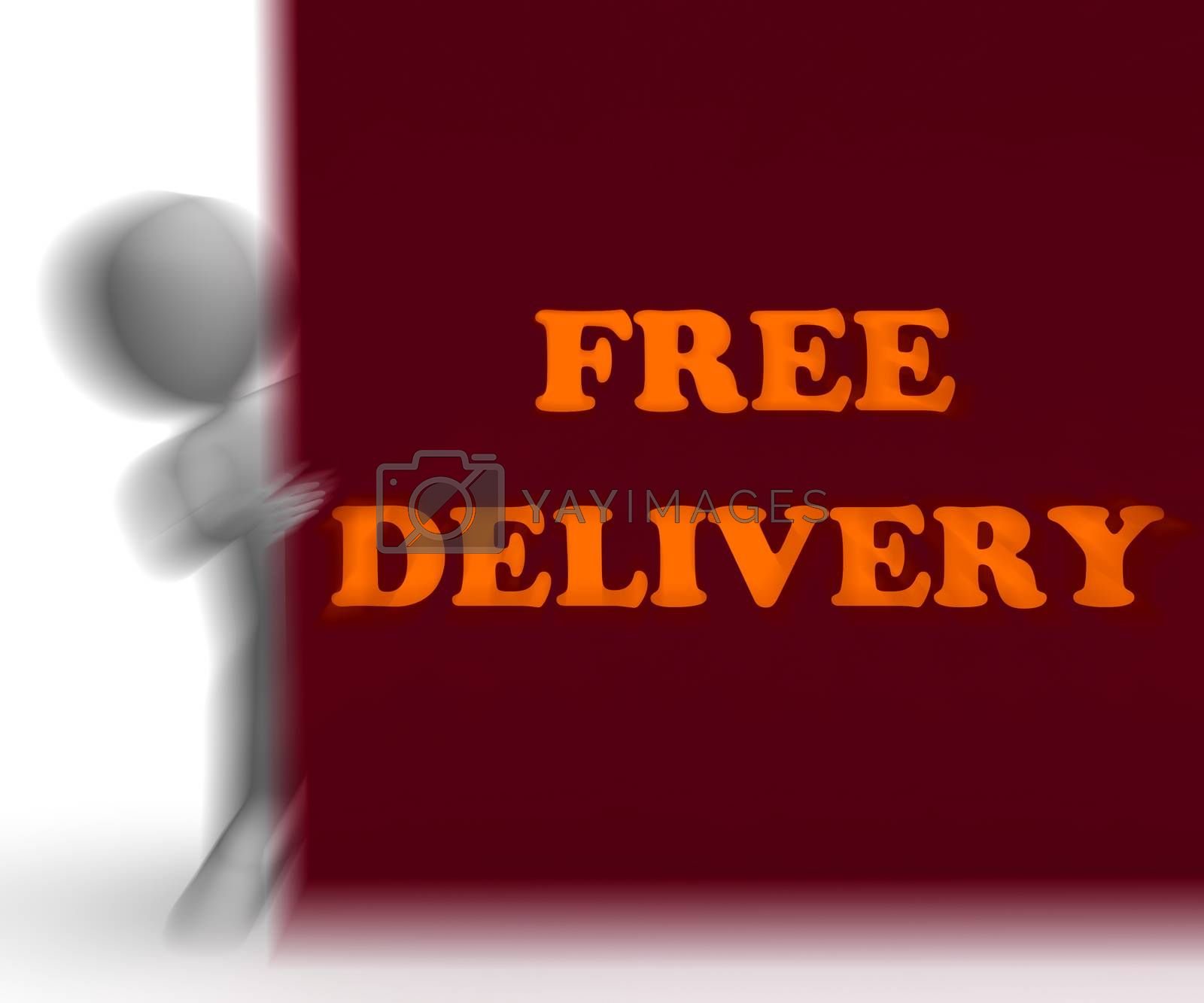 Free Delivery Placard Shows Express Shipping And No Charge by stuartmiles