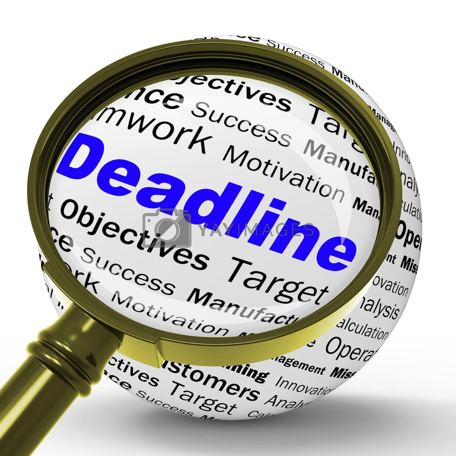 Deadline Magnifier Definition Means Job Time Limit Or Finish Dat by stuartmiles