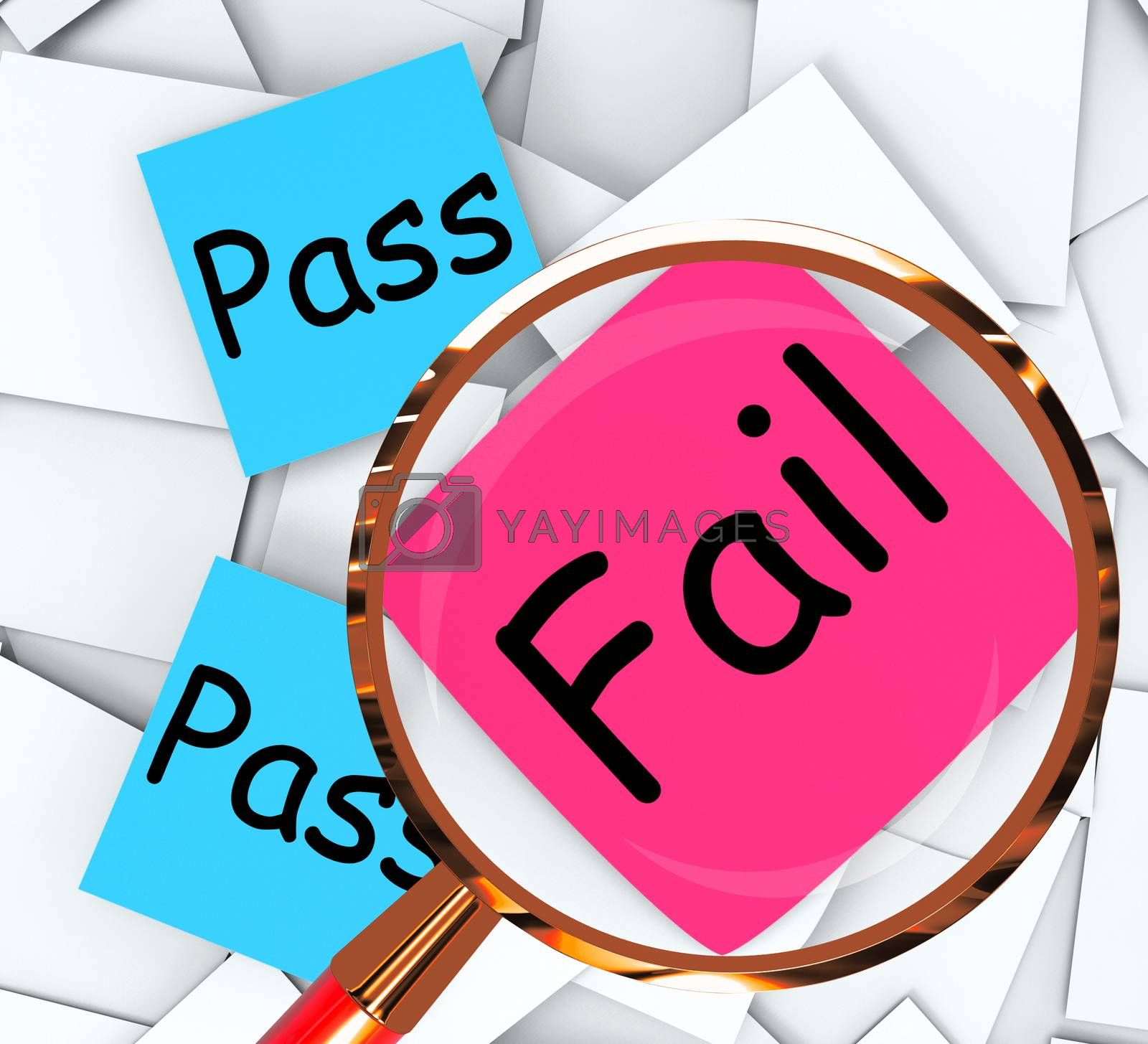 Pass Fail Post-It Papers Mean Satisfactory Or Declined by stuartmiles