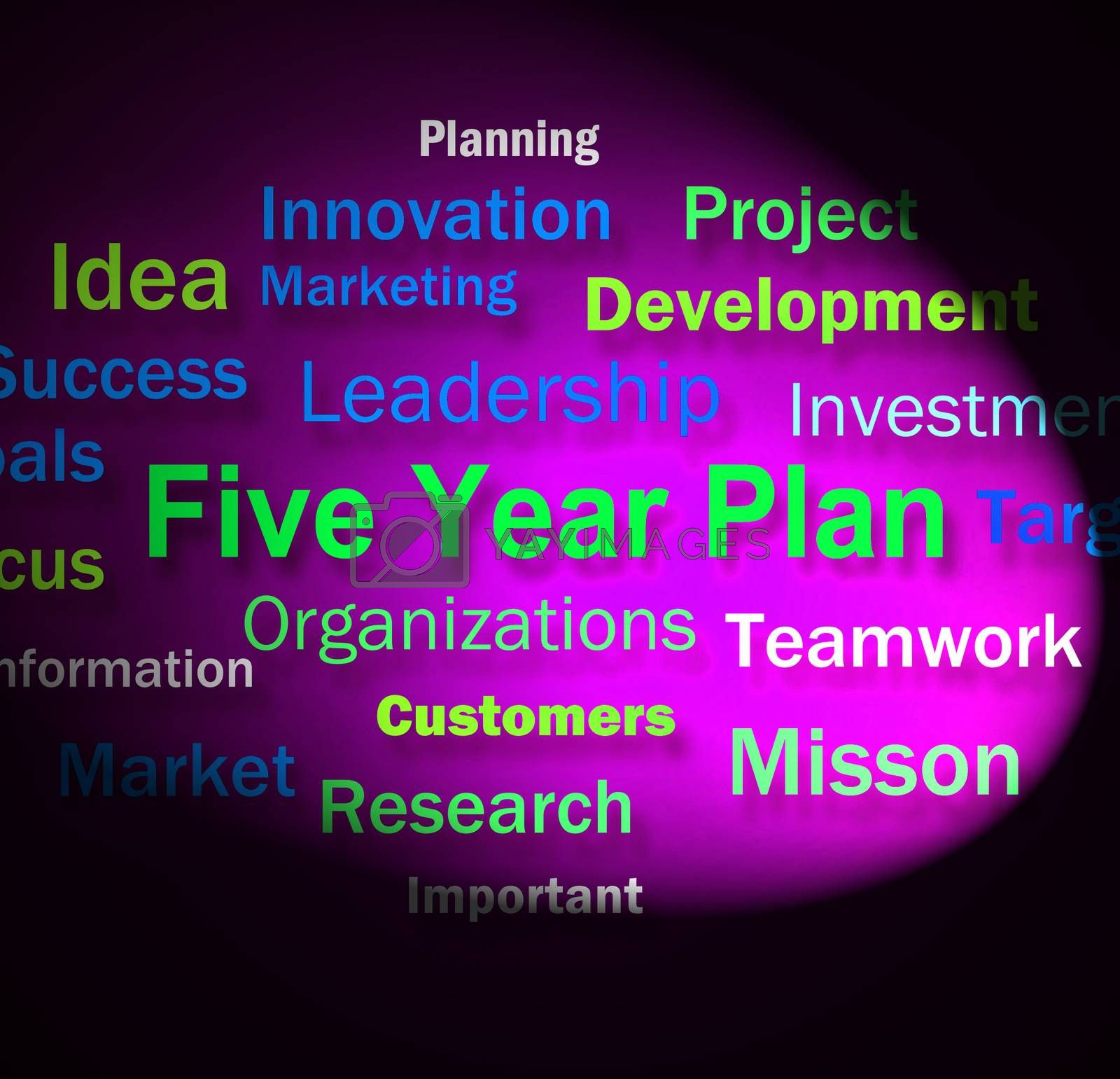 Five Year Plan Words Means Strategy For Next 5 Years by stuartmiles