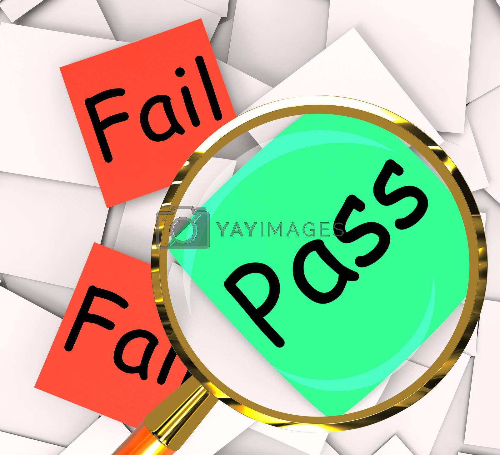 Pass Fail Post-It Papers Mean Certified Or Unsatisfactory by stuartmiles
