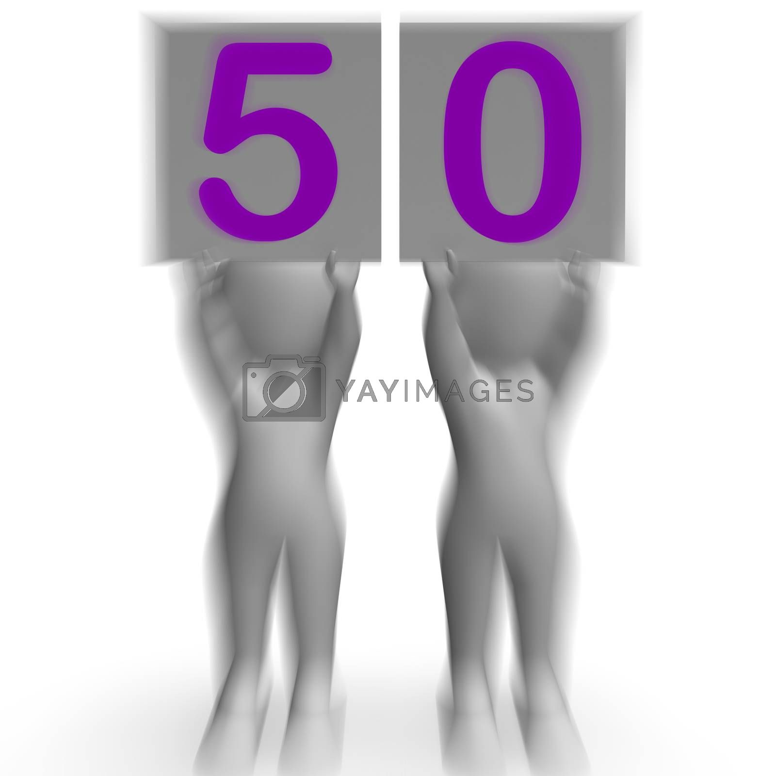 Fifty Placards Mean Anniversary Or Birthday by stuartmiles
