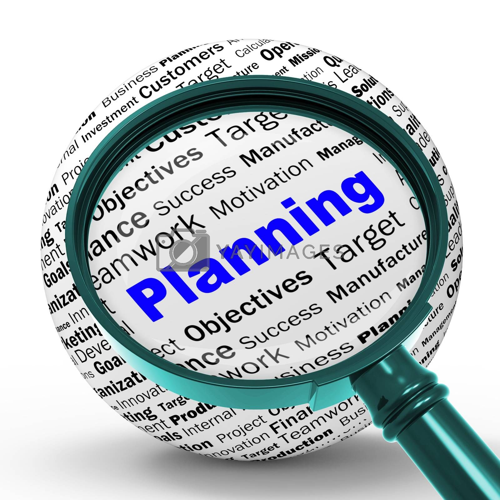 Planning Magnifier Definition Means Mission Planning Or Objectiv by stuartmiles