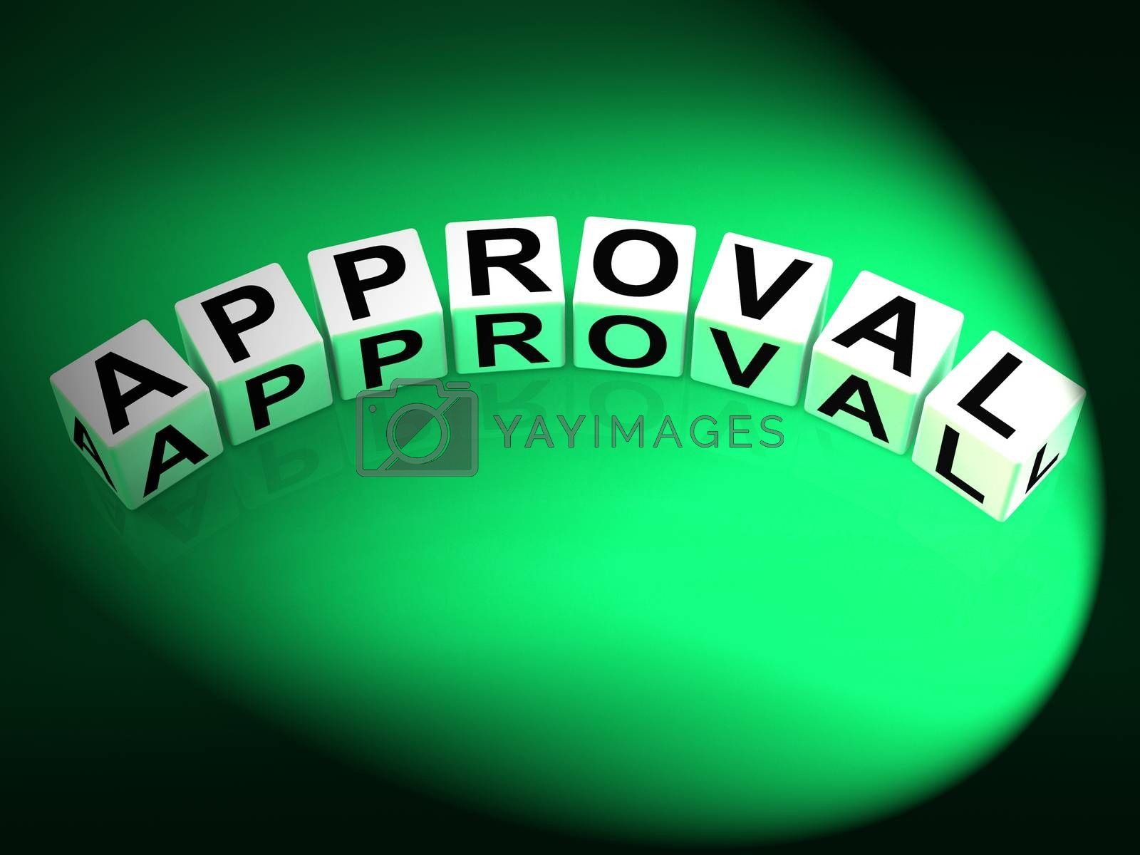 Approval Dice Show Validation Acceptance and Approved by stuartmiles