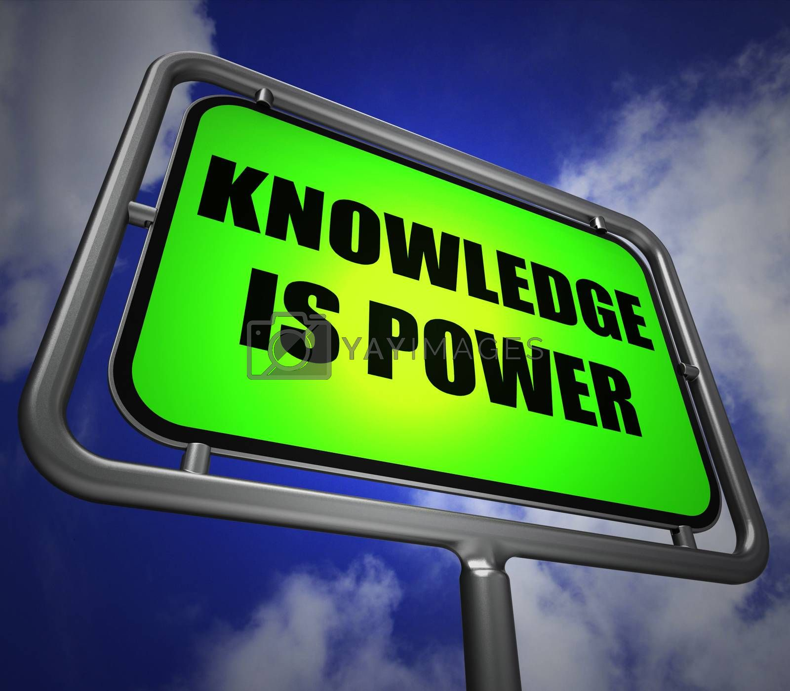 Knowledge is Power Signpost Represents Education and Development by stuartmiles