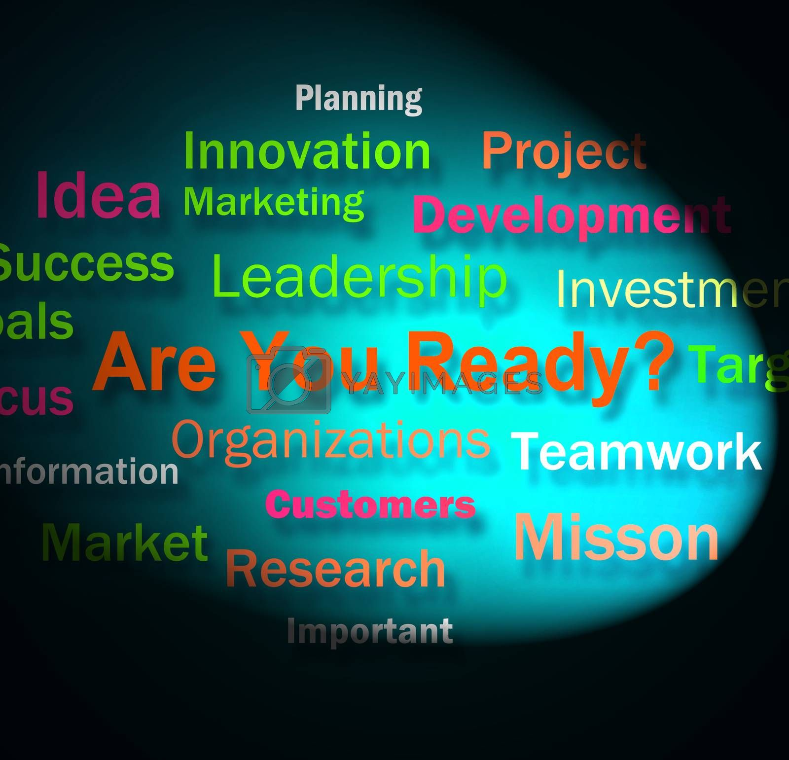 Are You Ready Words Shows Prepared For Business by stuartmiles