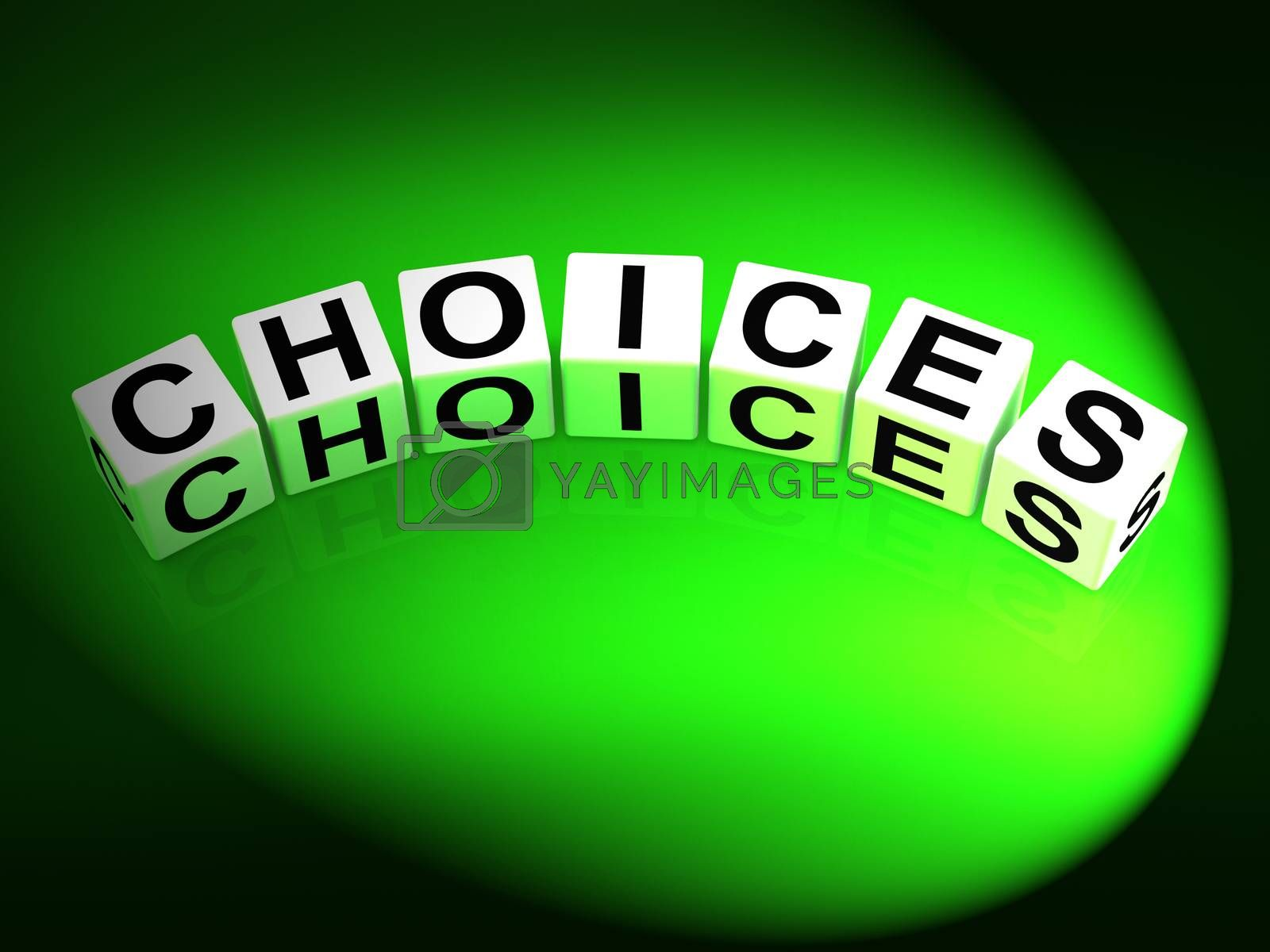 Choices Dice Show Uncertainty Alternatives and Opportunities by stuartmiles