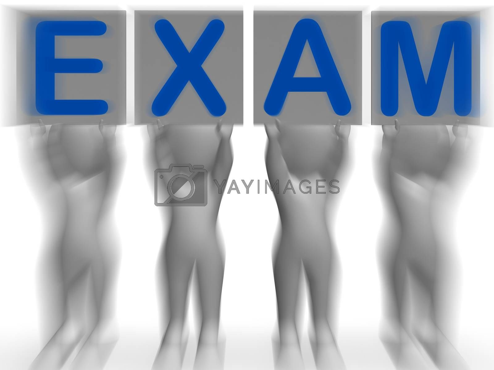 Exam Placards Means Extreme Questionnaire Or Examination by stuartmiles