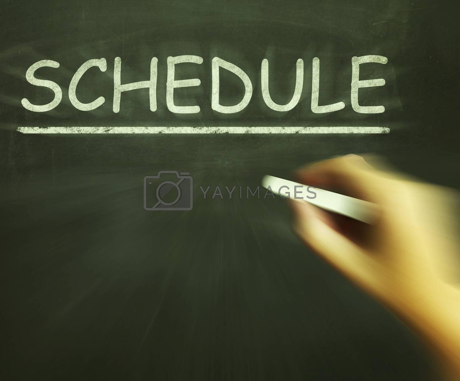 Schedule Chalk Shows Arranging Agenda And Calendar by stuartmiles