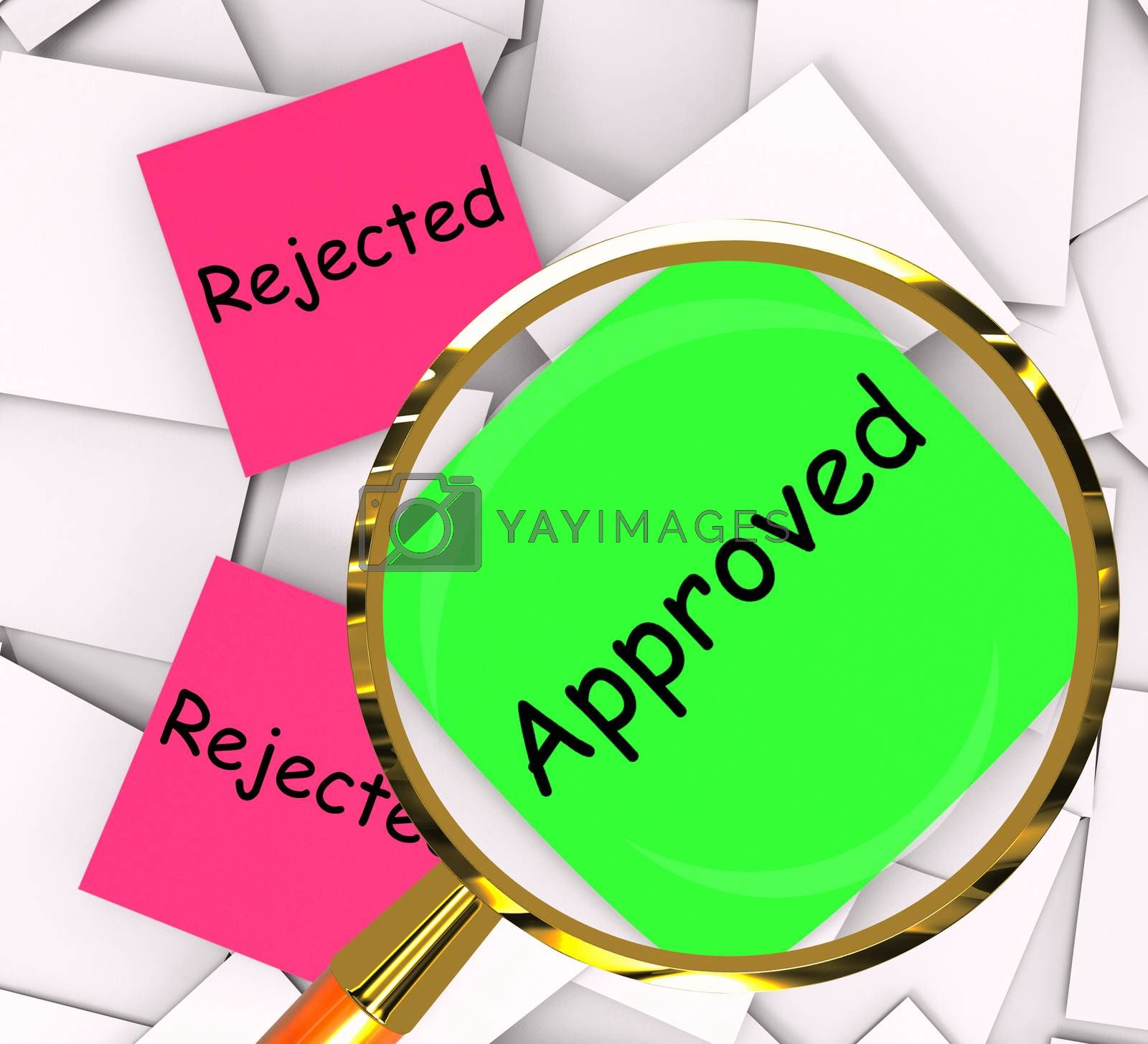 Approved Rejected Post-It Papers Show Passed Or Denied by stuartmiles