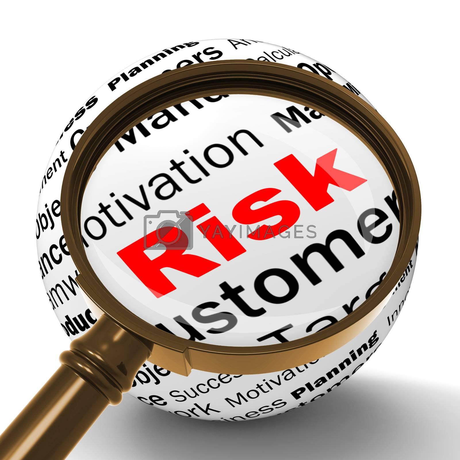 Risk Magnifier Definition Means Dangerous And Unstable by stuartmiles