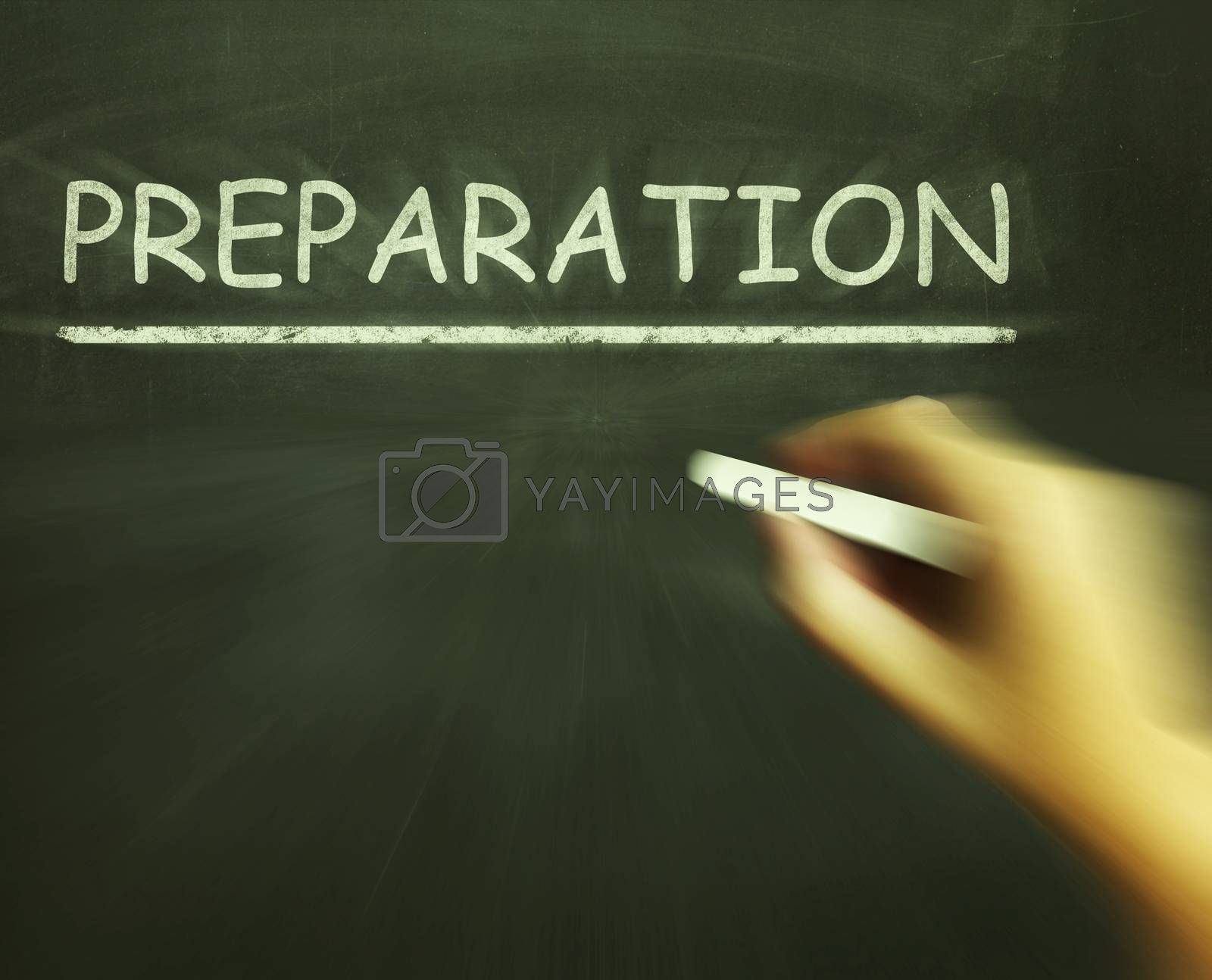 Preparation Chalk Shows Groundwork Plan And Readiness by stuartmiles