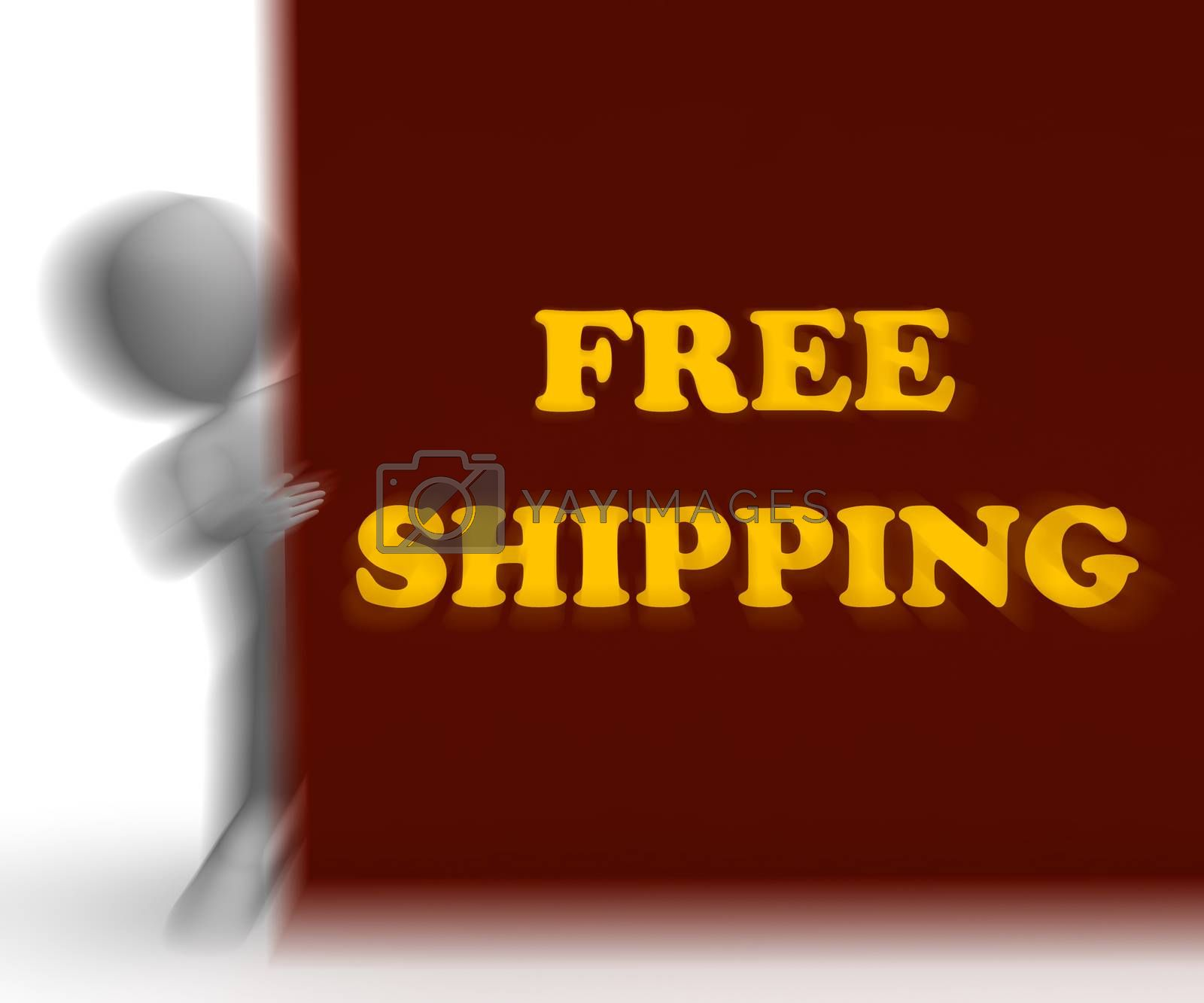 Free Shipping Placard Means Shipping Charges Included by stuartmiles