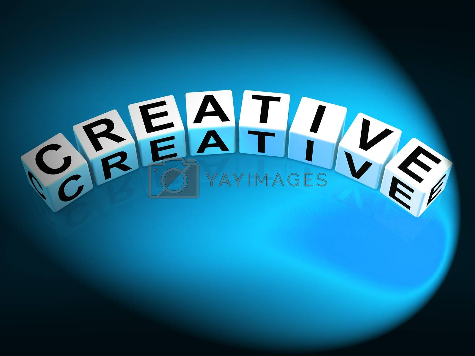 Creative Dice Mean Innovative Inventive and Imaginative by stuartmiles