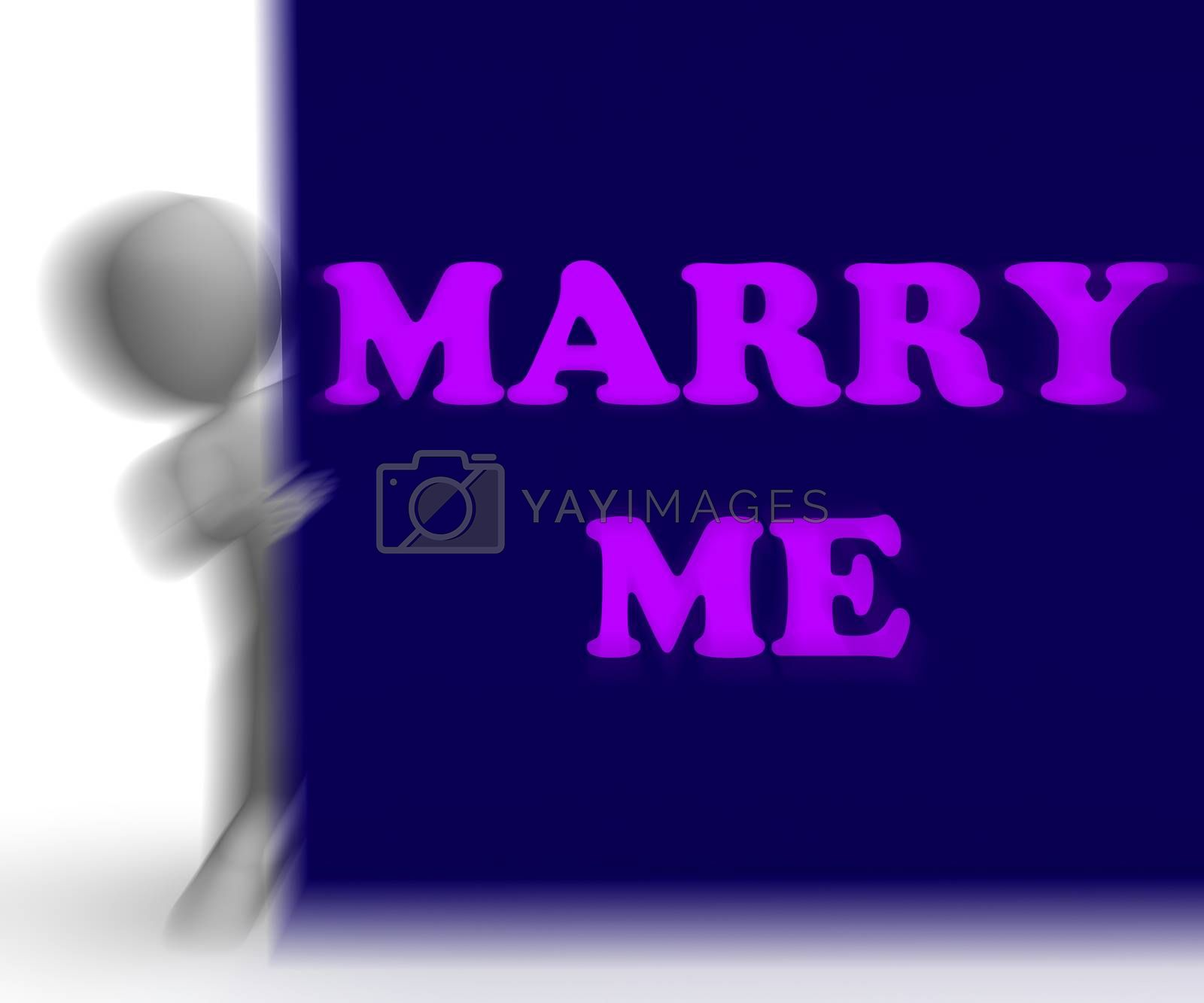 Marry Me Placard Means Romance And Marriage by stuartmiles