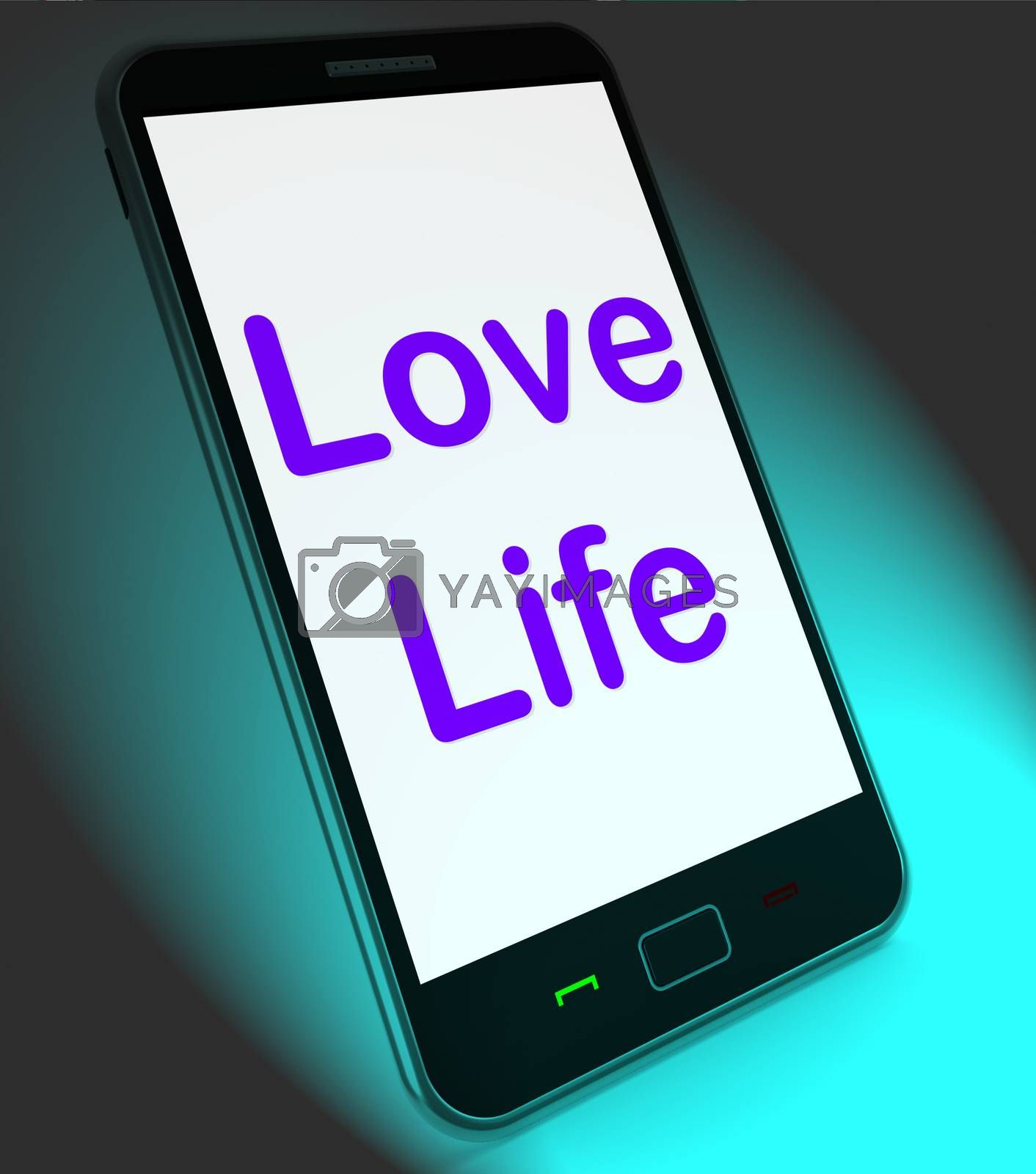 Love Life On Mobile Showing Sex Romance Or Relationship