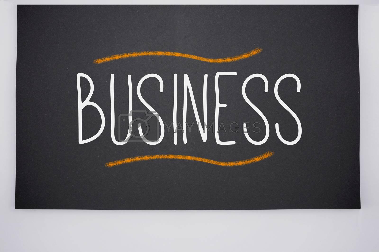 Business written on big blackboard by Wavebreakmedia