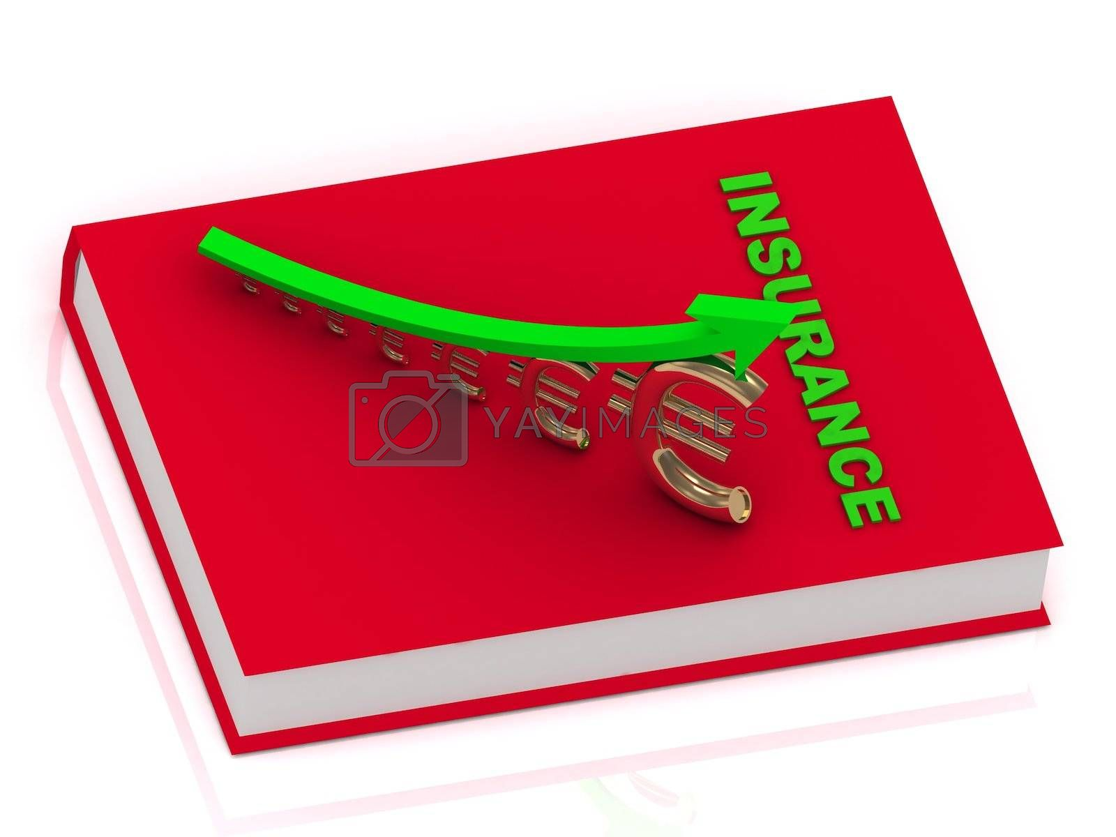 Royalty free image of INSURANCE book and graphic growing golden euro  by GreenMost