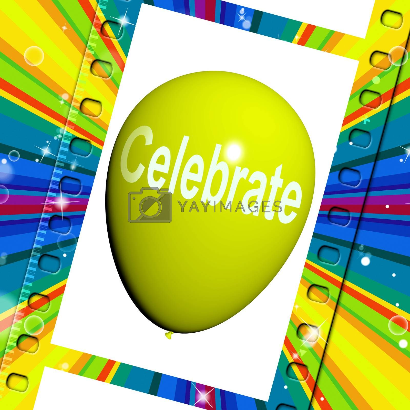 Celebrate Balloon Means Events Parties and Celebration by stuartmiles