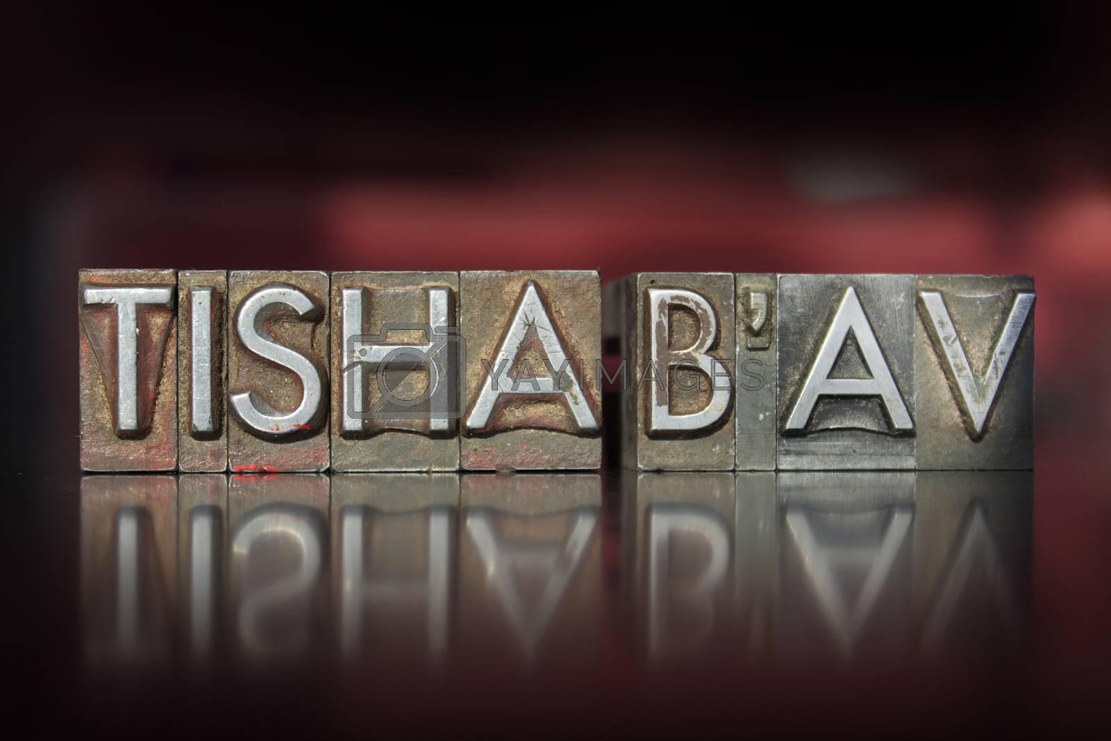 Royalty free image of Tisha B'Av Letterpress by enterlinedesign