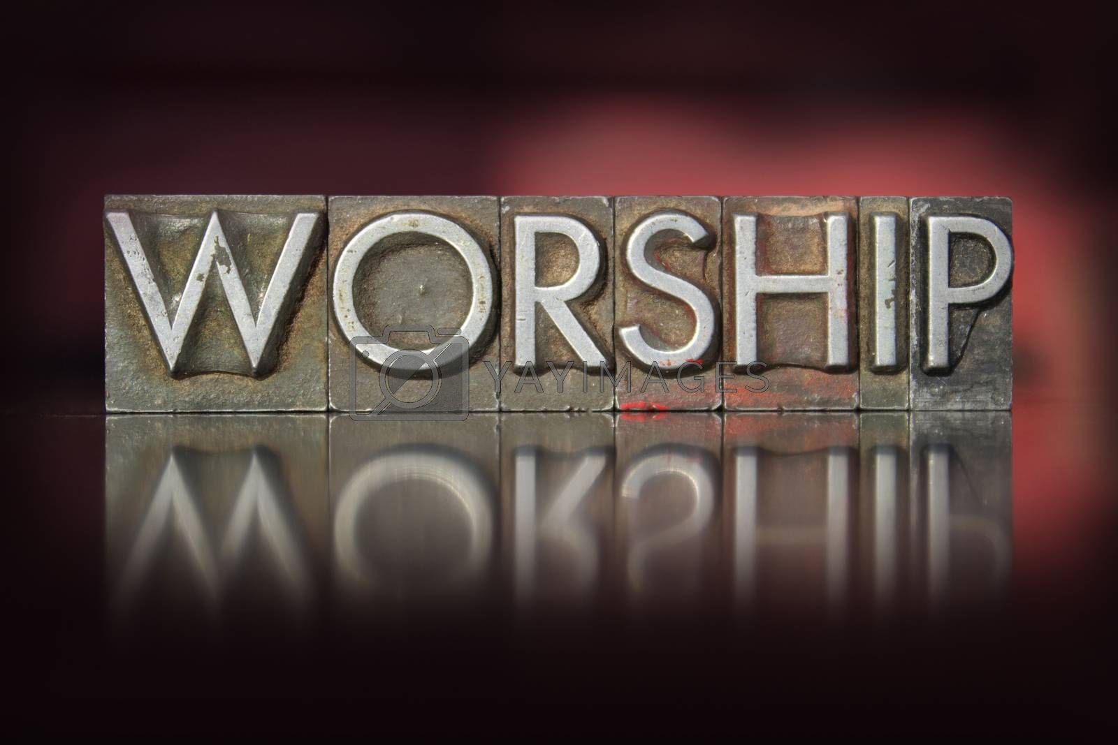 Royalty free image of Worship Letterpress by enterlinedesign