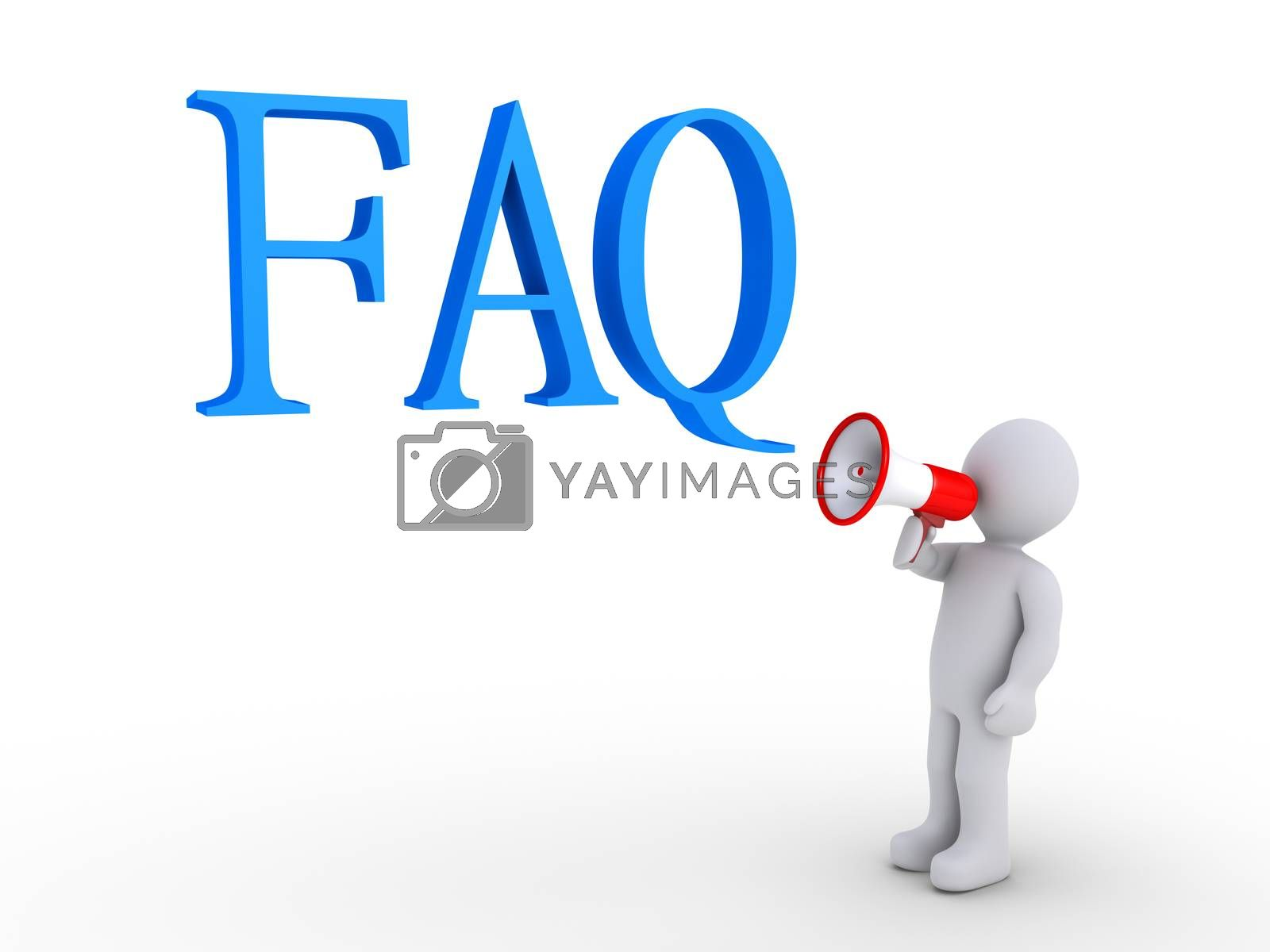 3d person with megaphone is below FAQ letters